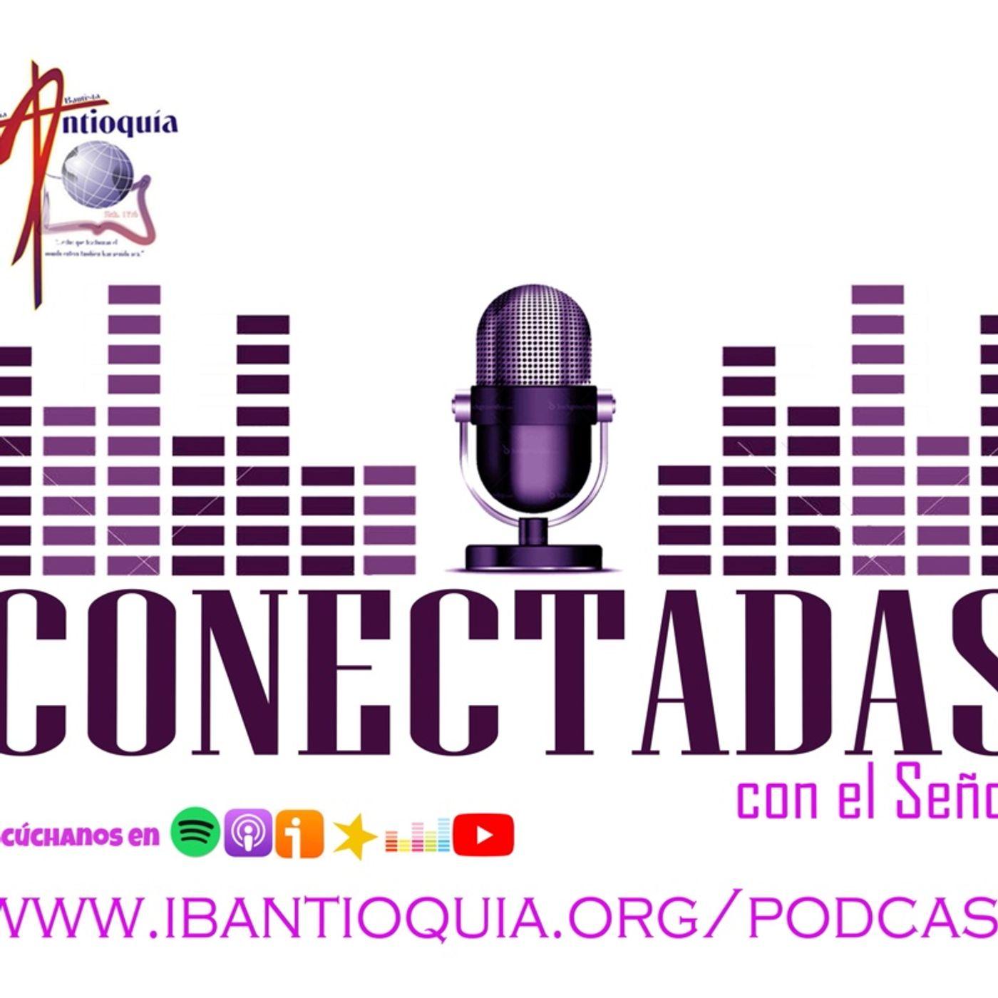 Episodio 30 - Conectadas - Hna Mary de Marrero - IBA
