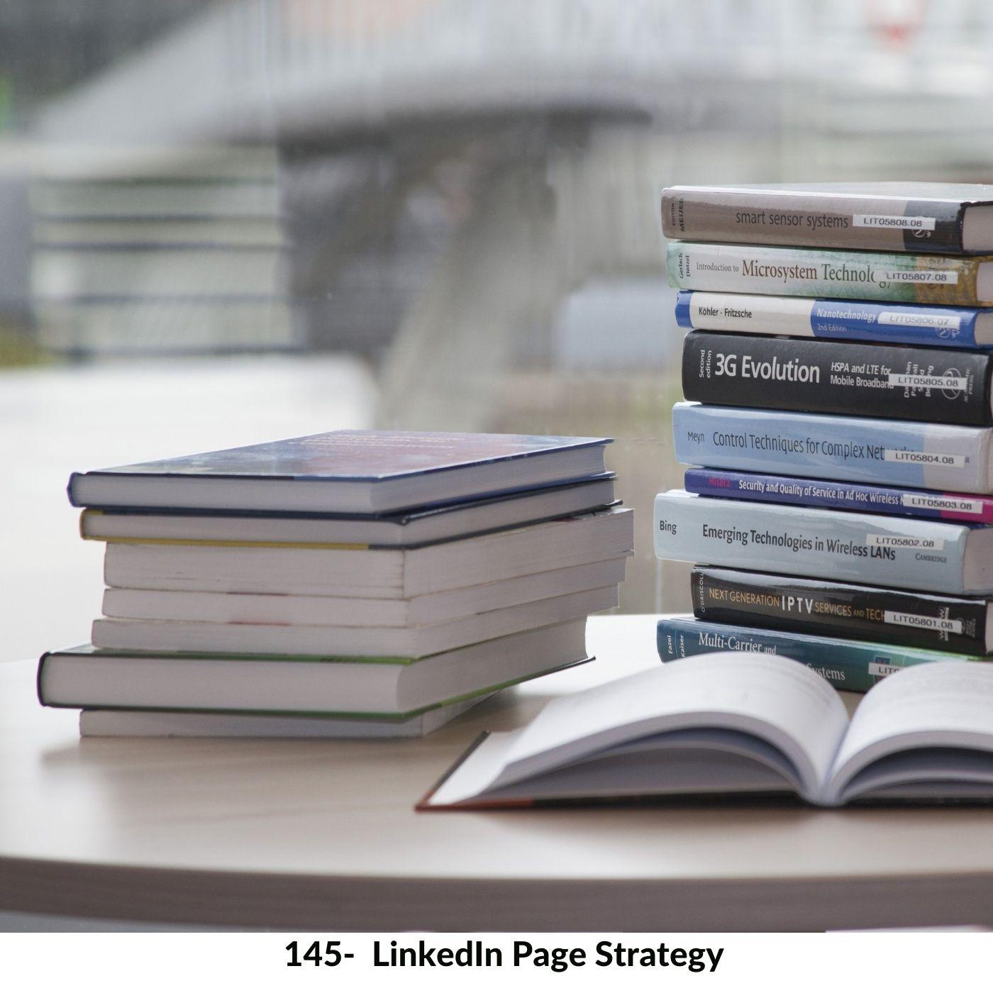 145-LinkedIn Page strategy