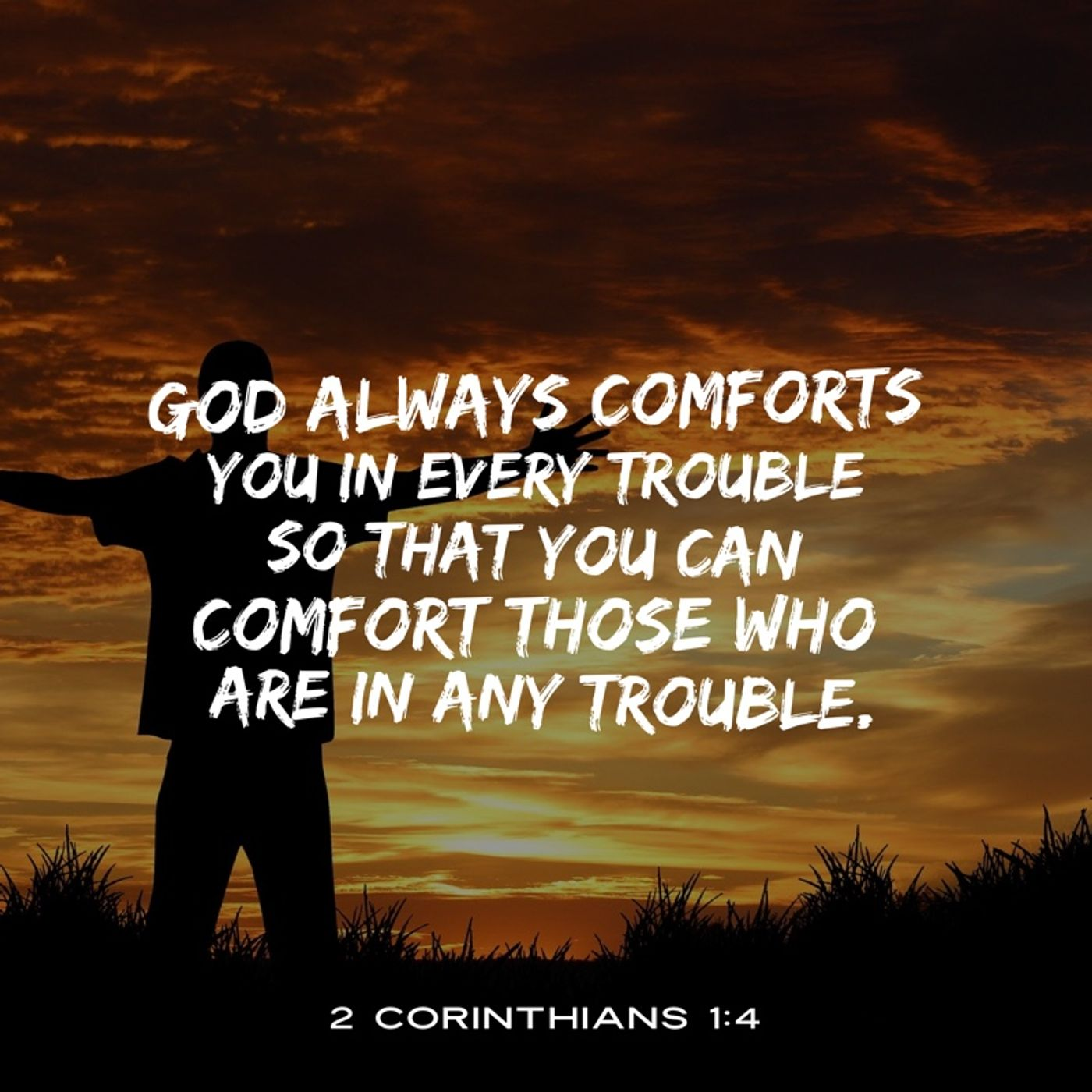 How to Live in God's Loving Comfort in All your Troubles