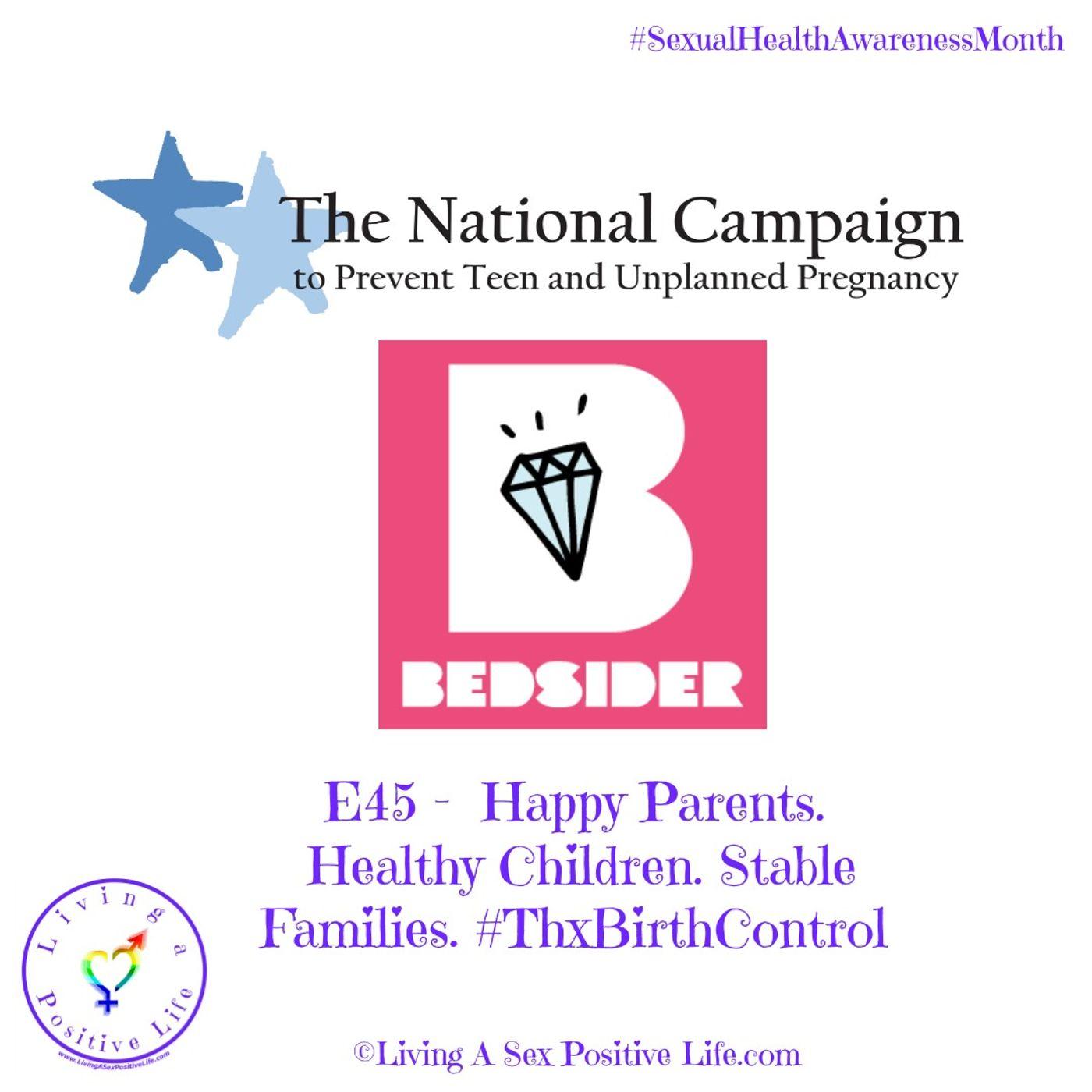 Sex Positive Me - E45 - Happy Parents. Healthy Children. Stable Families. #ThxBirthControl