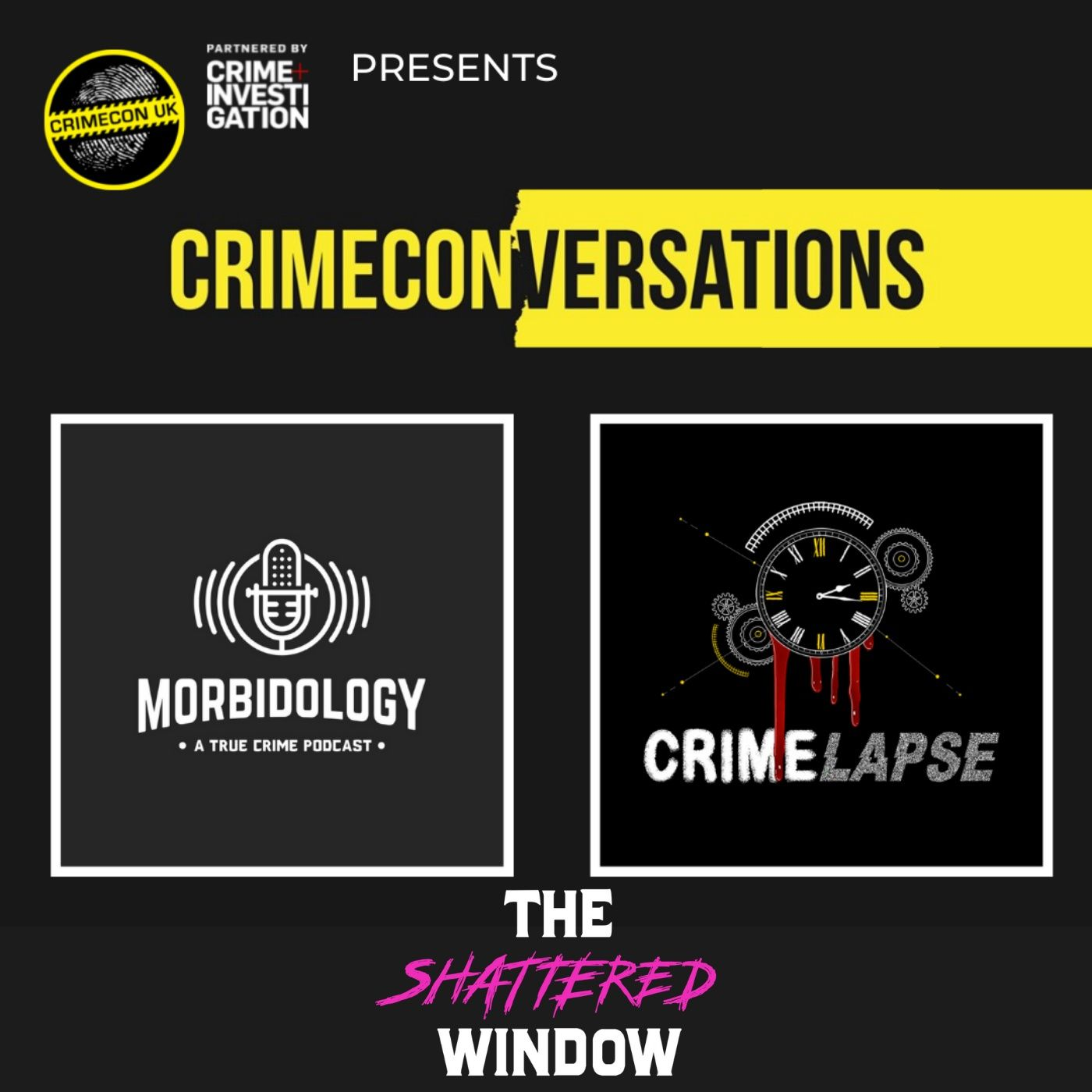Crime ConVersations: The Shattered Window
