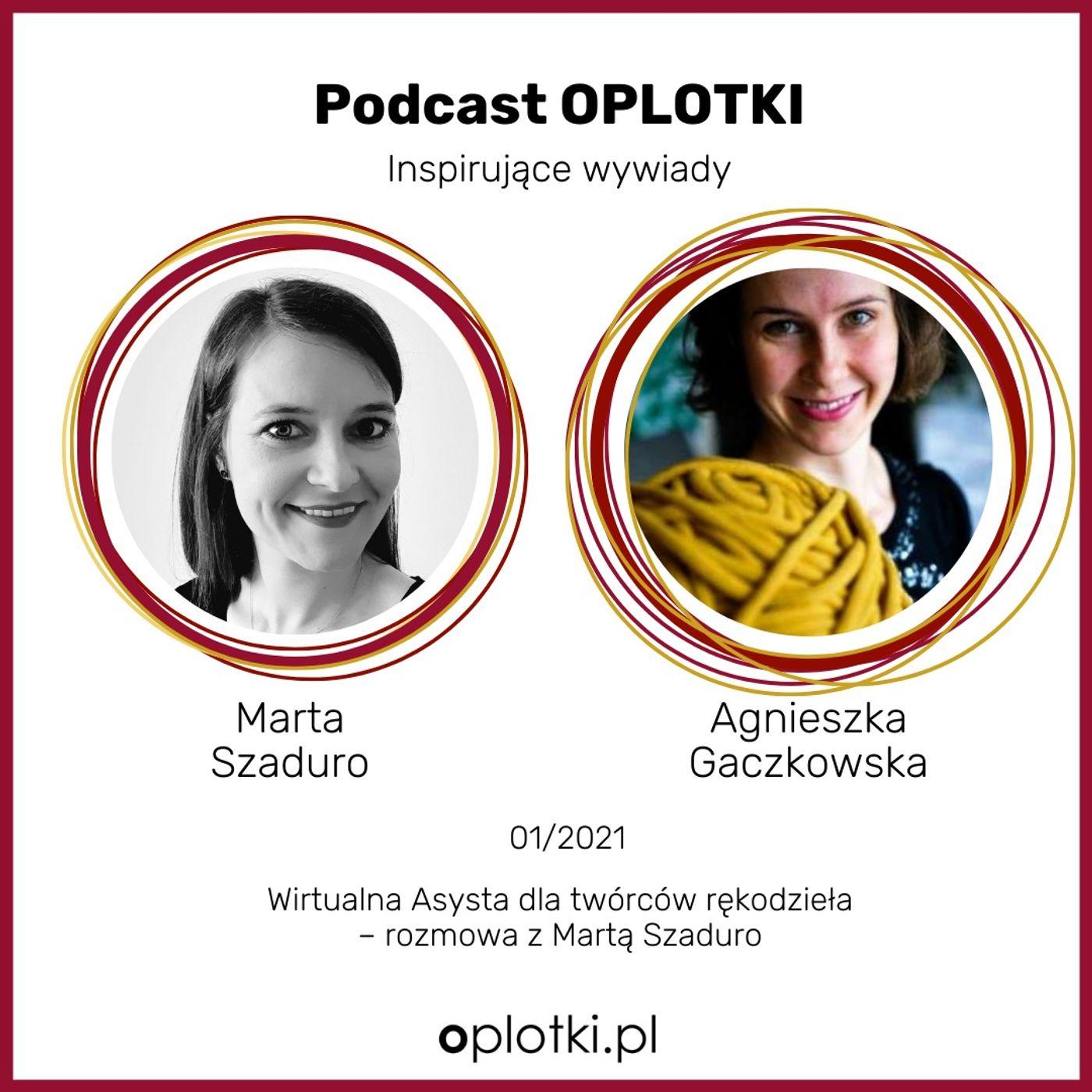 01_2021 Wirtualna Asysta dla twórców rękodzieła – rozmowa z Martą Szaduro