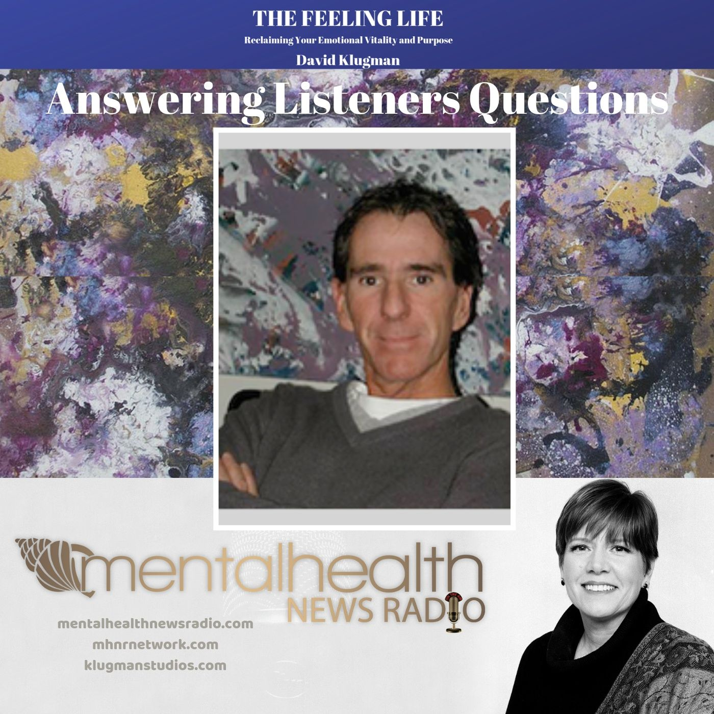 Mental Health News Radio - The Feeling Life: Answering Your Questions