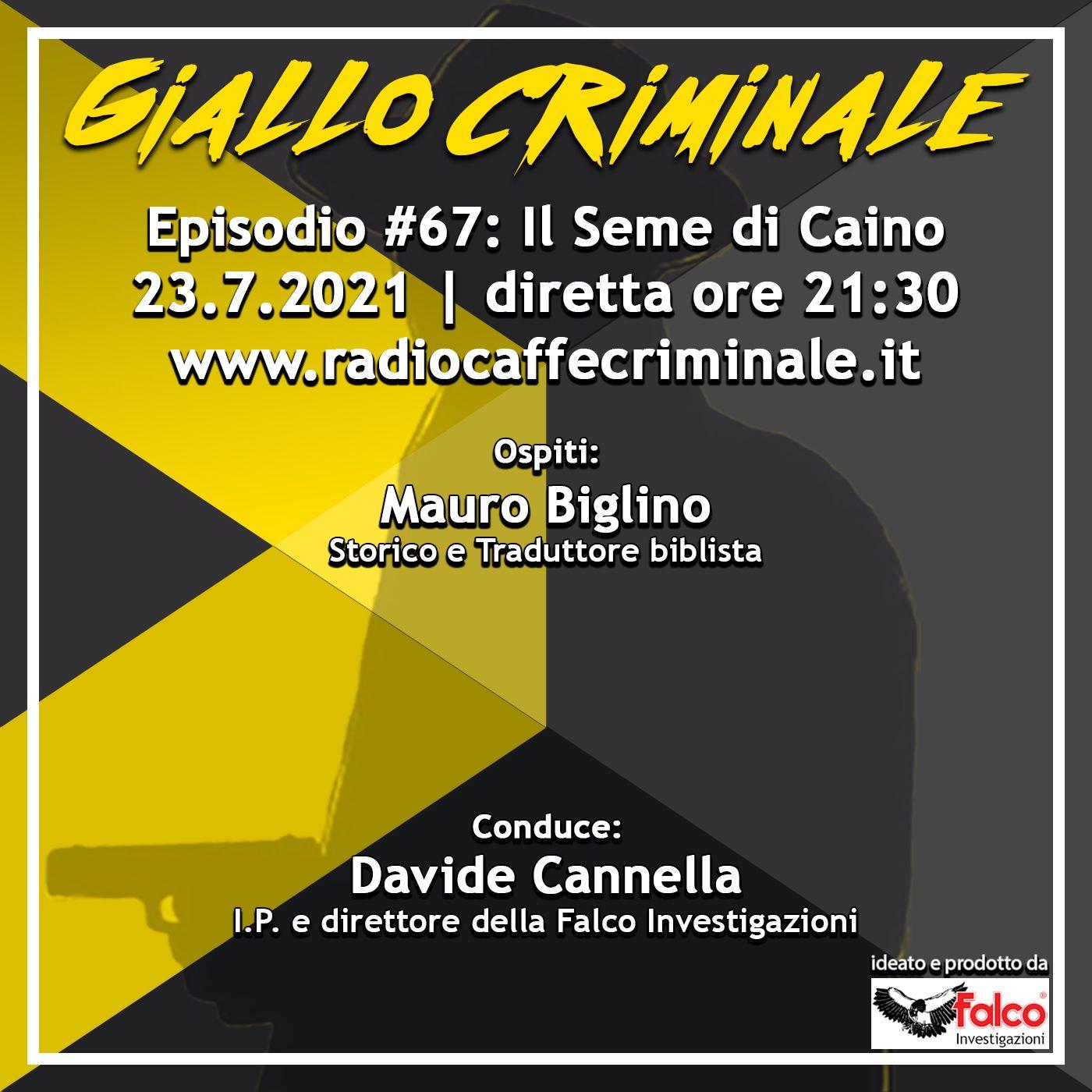 #67 Ep. | Il Seme di Caino con Mauro Biglino