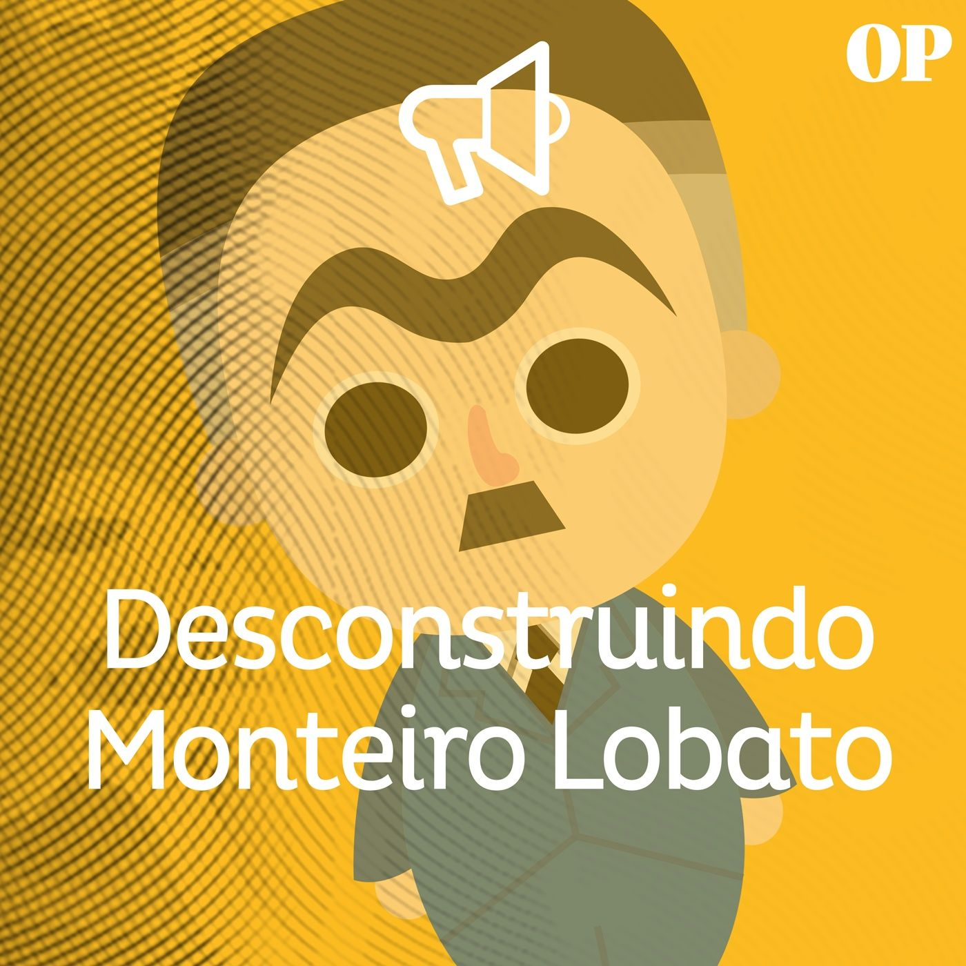#39 - Desconstruindo Monteiro Lobato