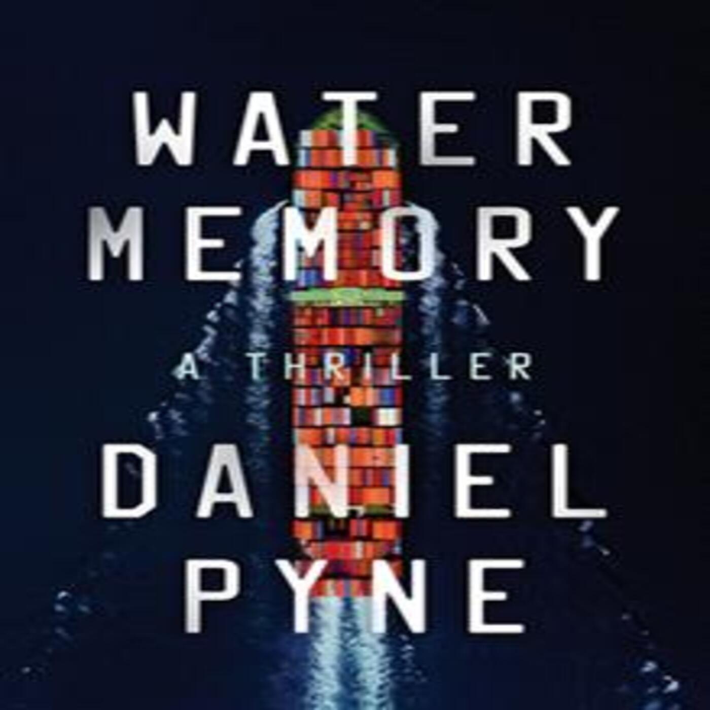 Daniel Pyne -Water Memory (Aubrey Sentro #1)