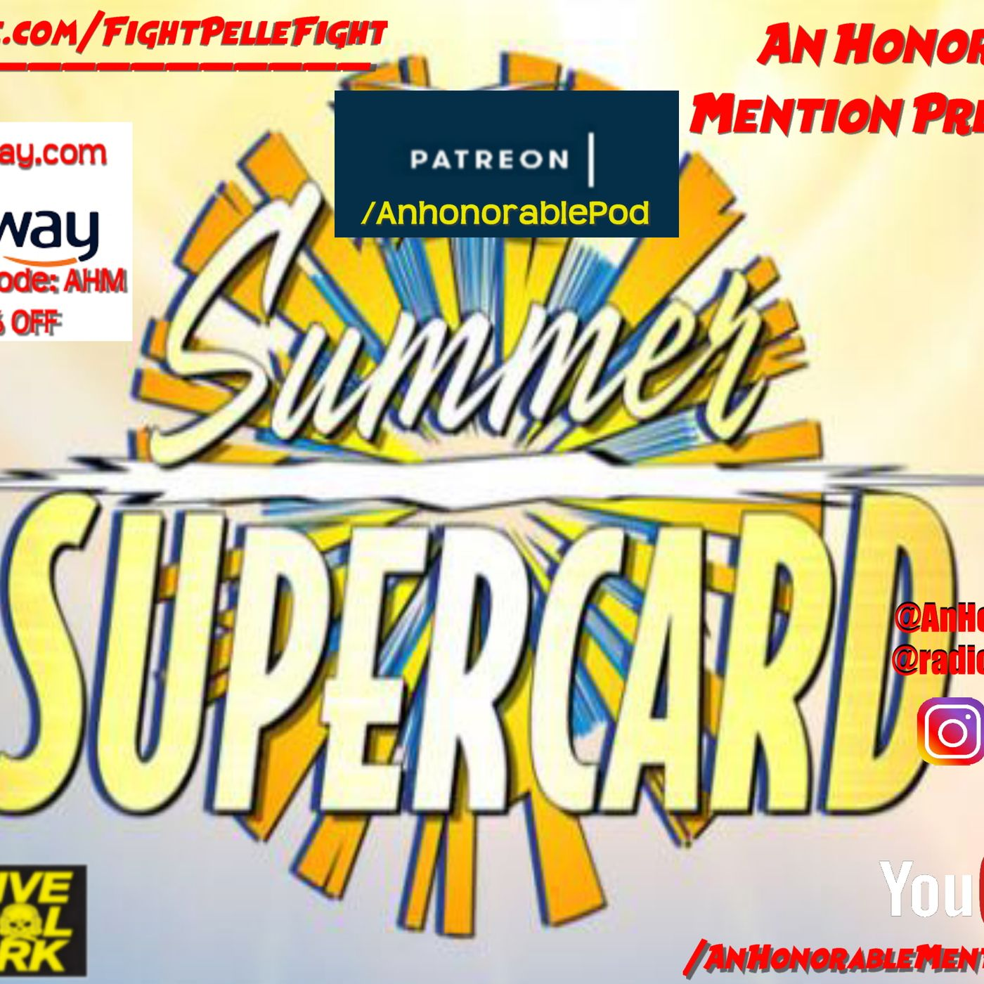 Episode 159: Summer Supercard 2019 (Presented by GetBellway.com & GoFundme.com/FightPelleFight)