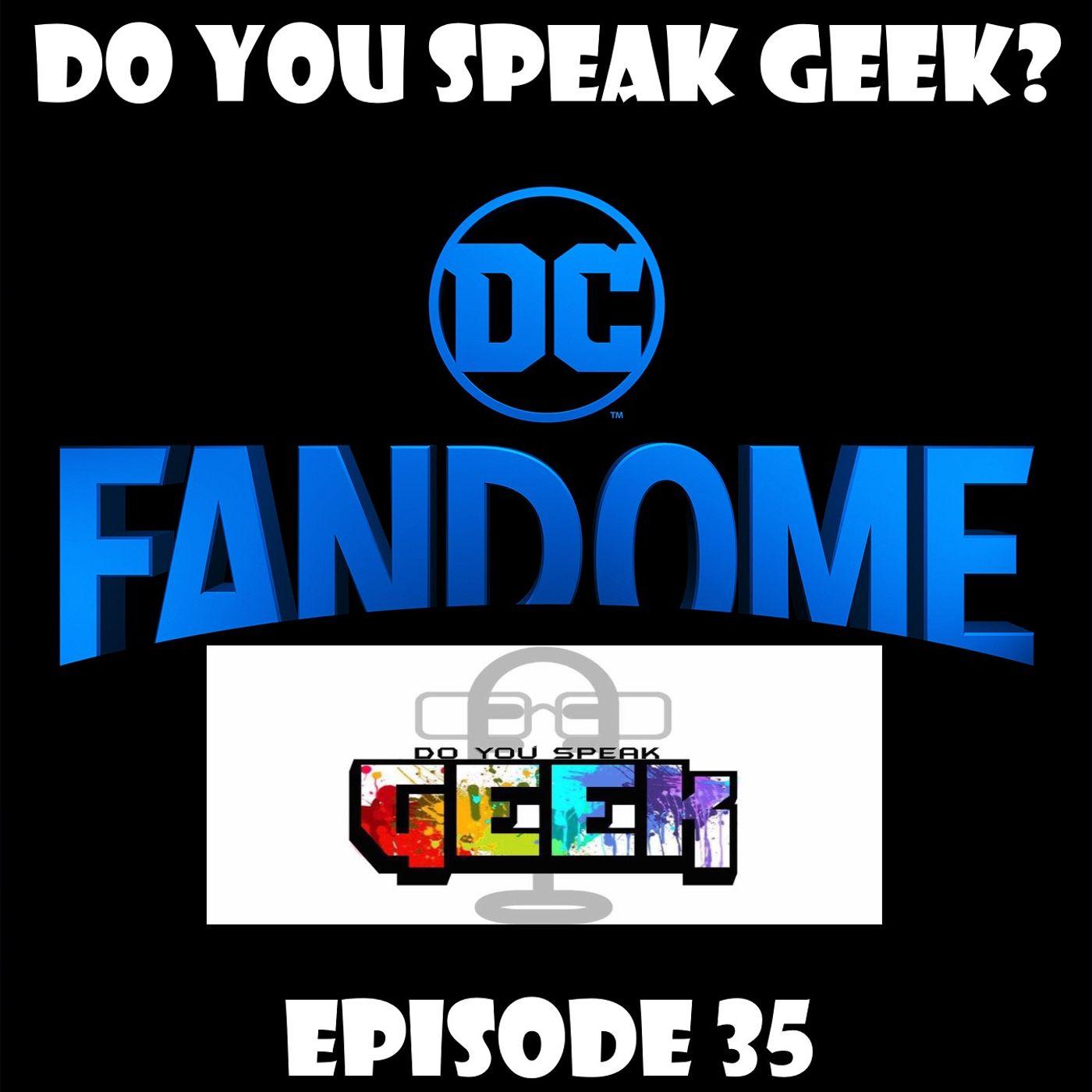 Episode 35 (DC Fandome, EA Play Live, Dark Nights: Death Metal, Doom Patrol Season 2 and more)