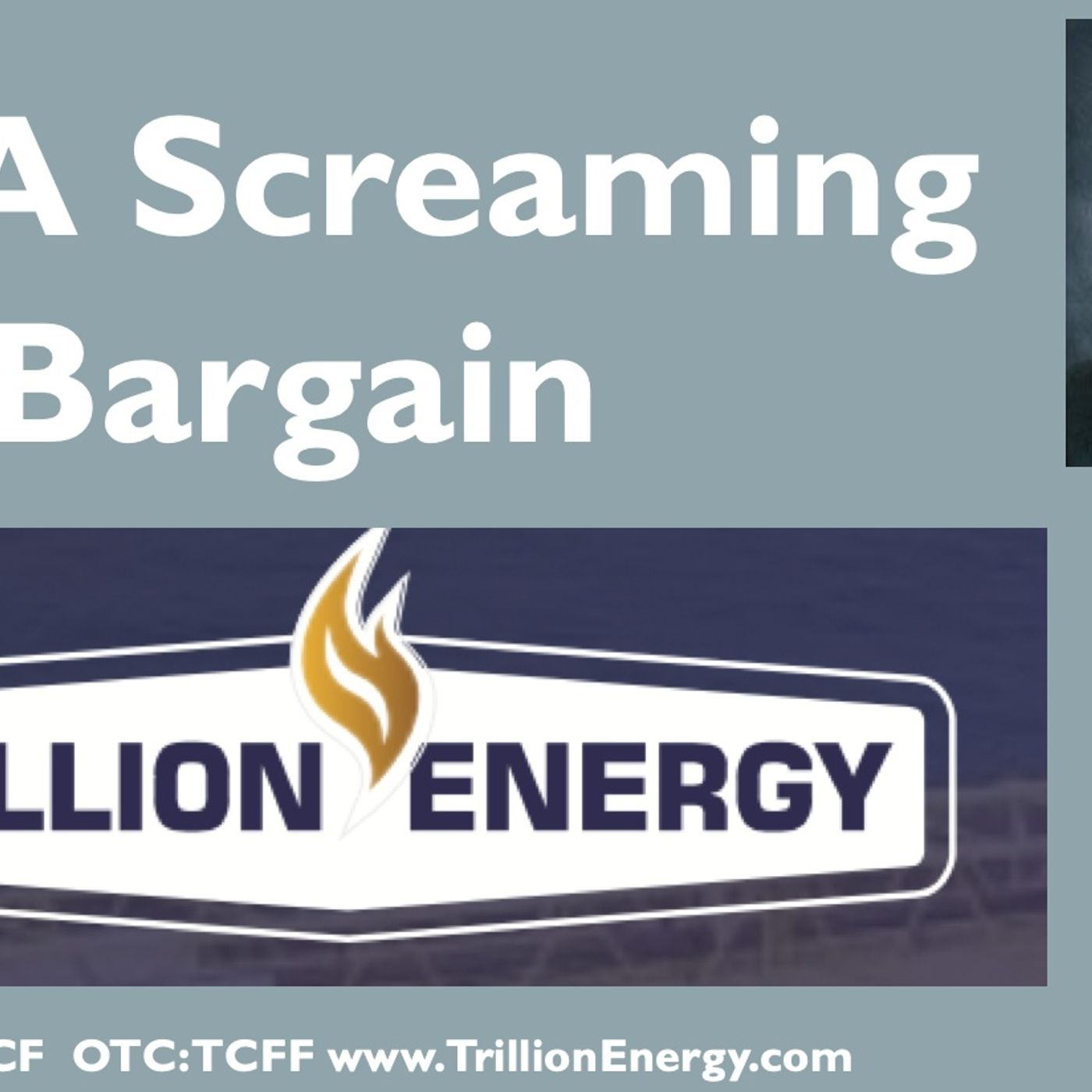 Still A Screaming Bargain - Trillion Energy