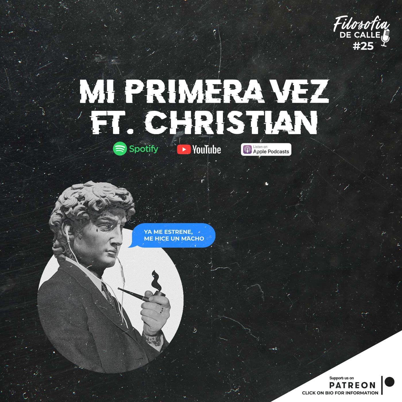 025. Mi primera vez ft Christian Álvarez