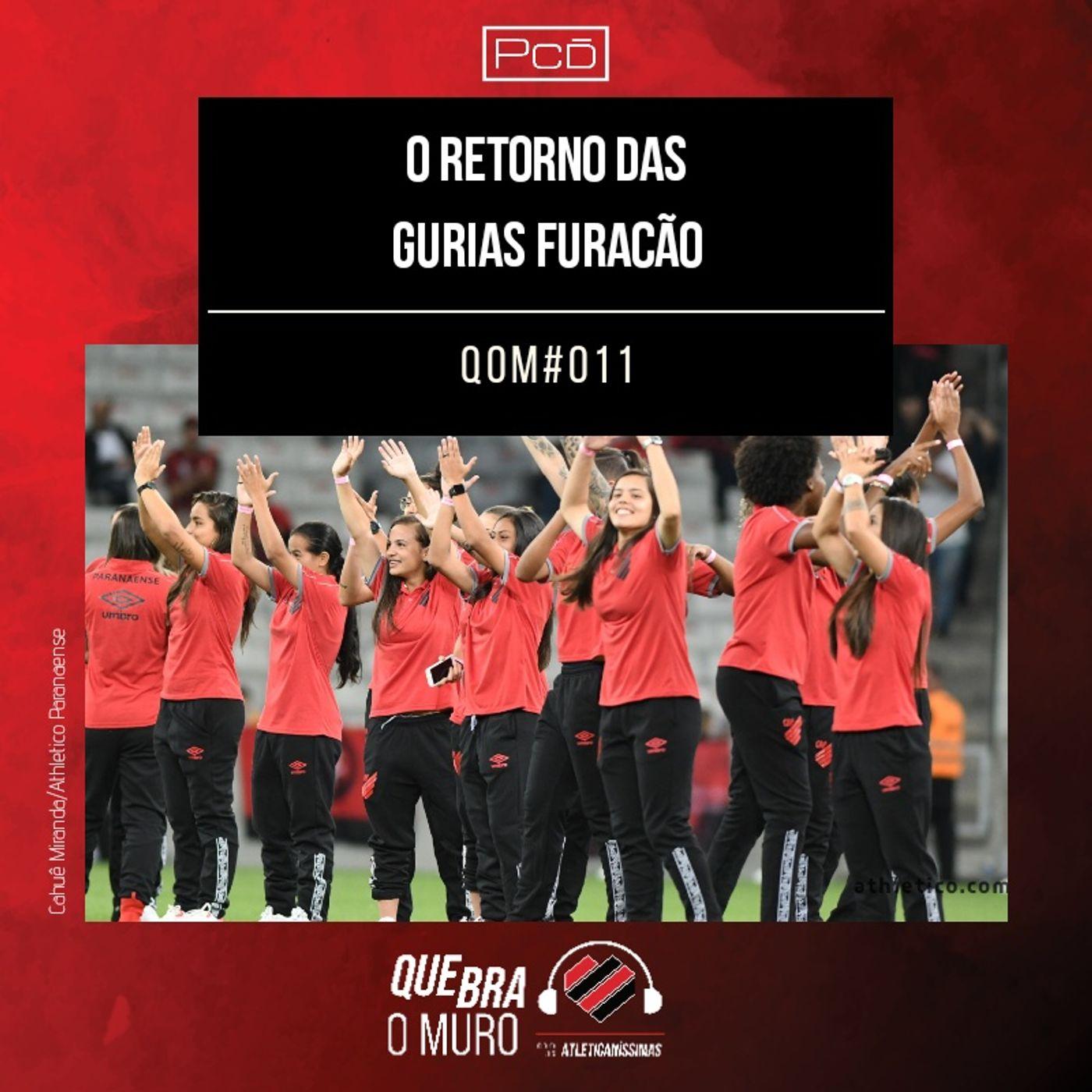 #011 - O RETORNO DAS GURIAS FURACÃO