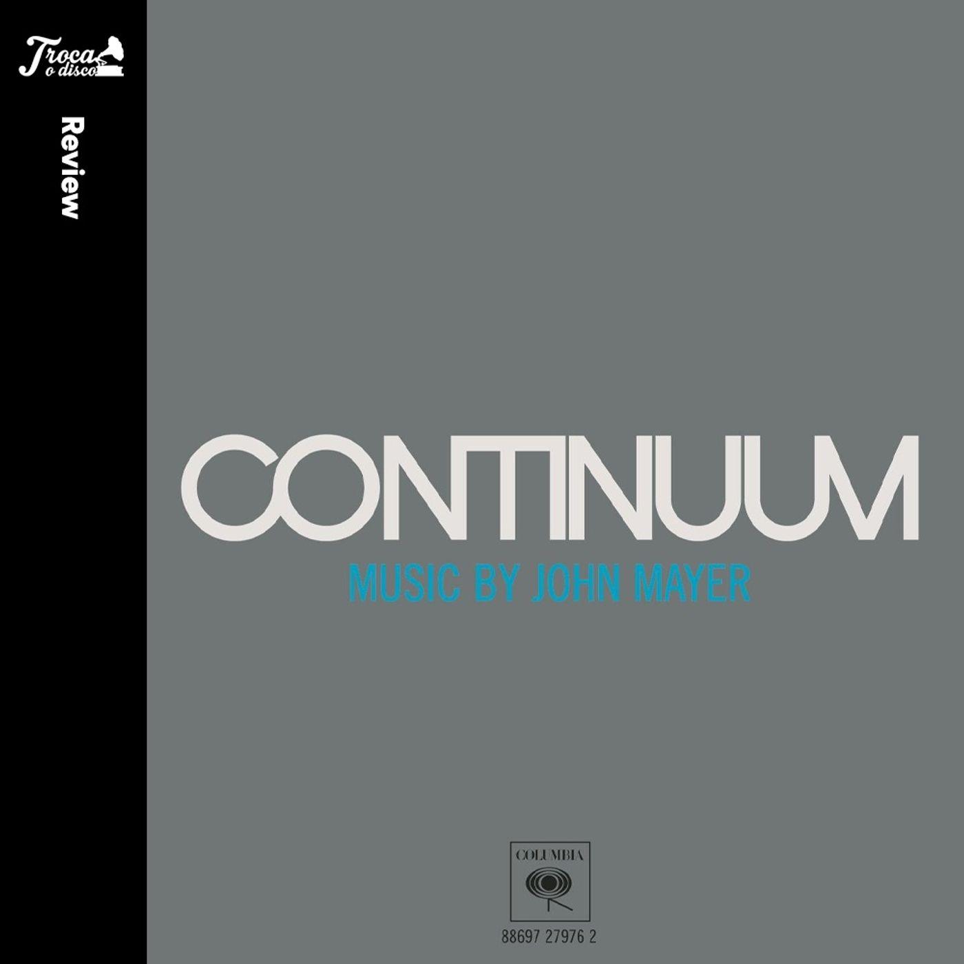 Album Review #65: John Mayer - Continuum