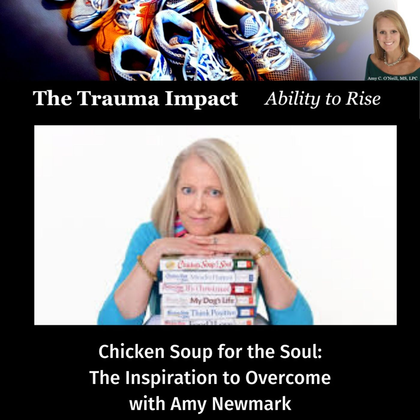 Chicken Soup for the Soul and the Inspiration to Overcome with Amy Newmark