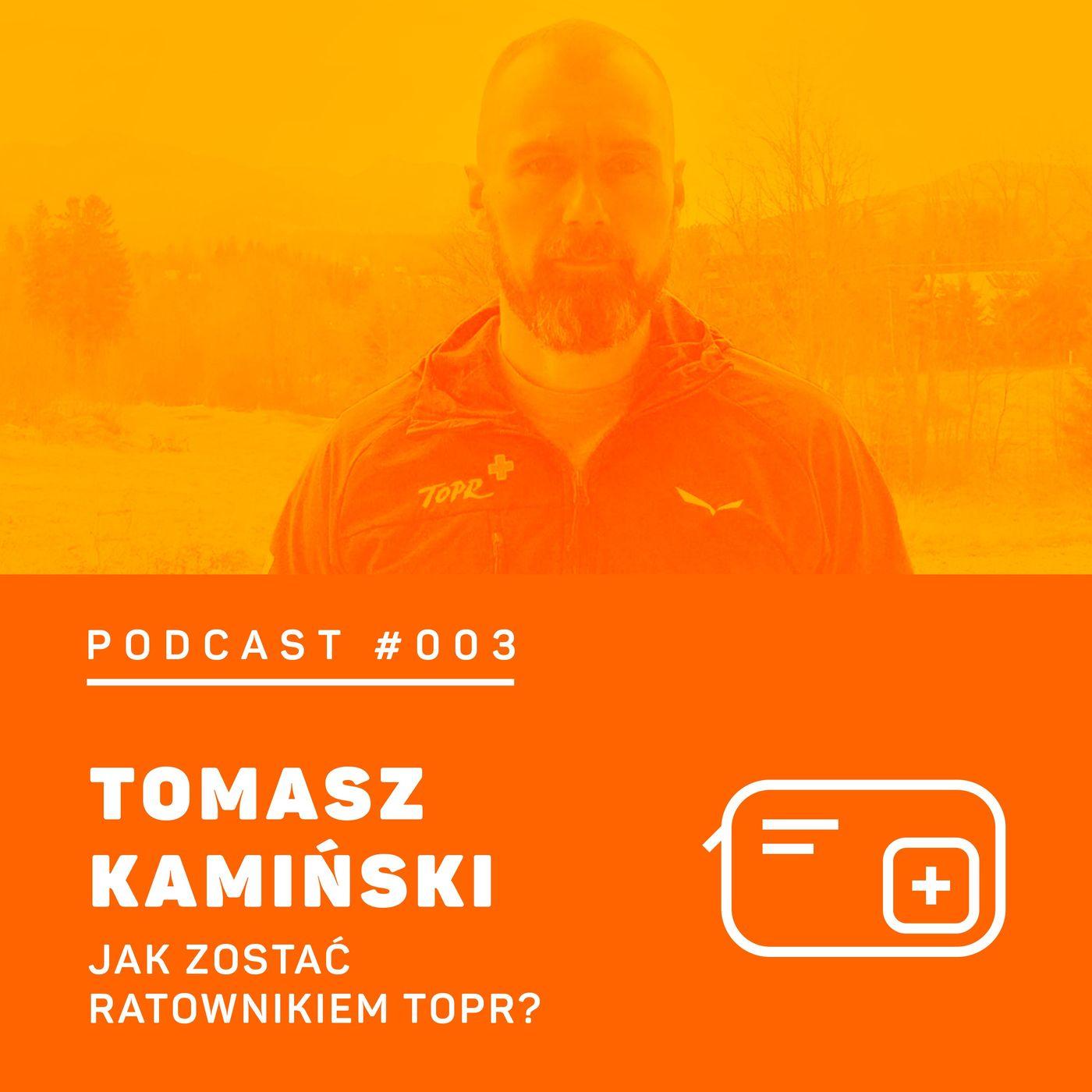 #003 8a.pl - Tomasz Kamiński. Jak zostać ratownikiem TOPR?