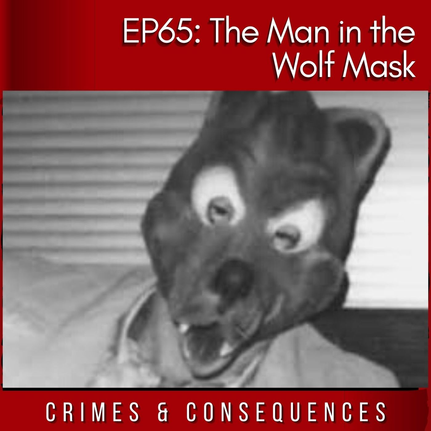 EP65: The Man in the Wolf Mask