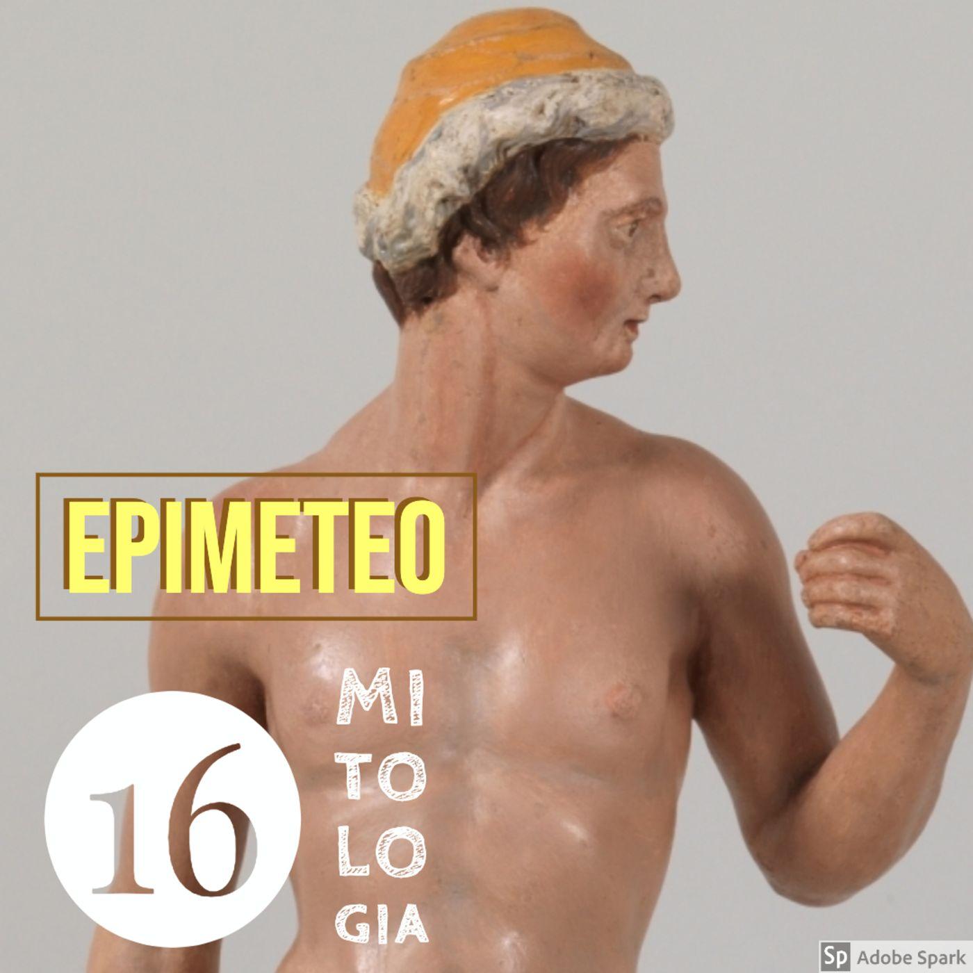 """Epimeteo, ovvero il Titano """"che riflette dopo"""", e Pandora"""