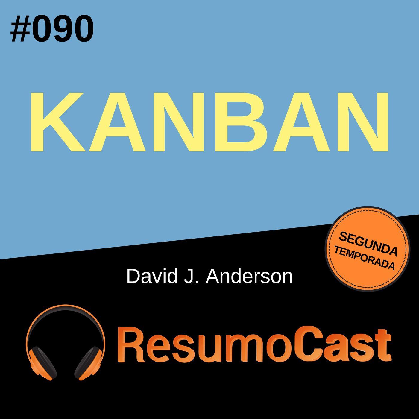 T2#090 Kanban | David J Anderson