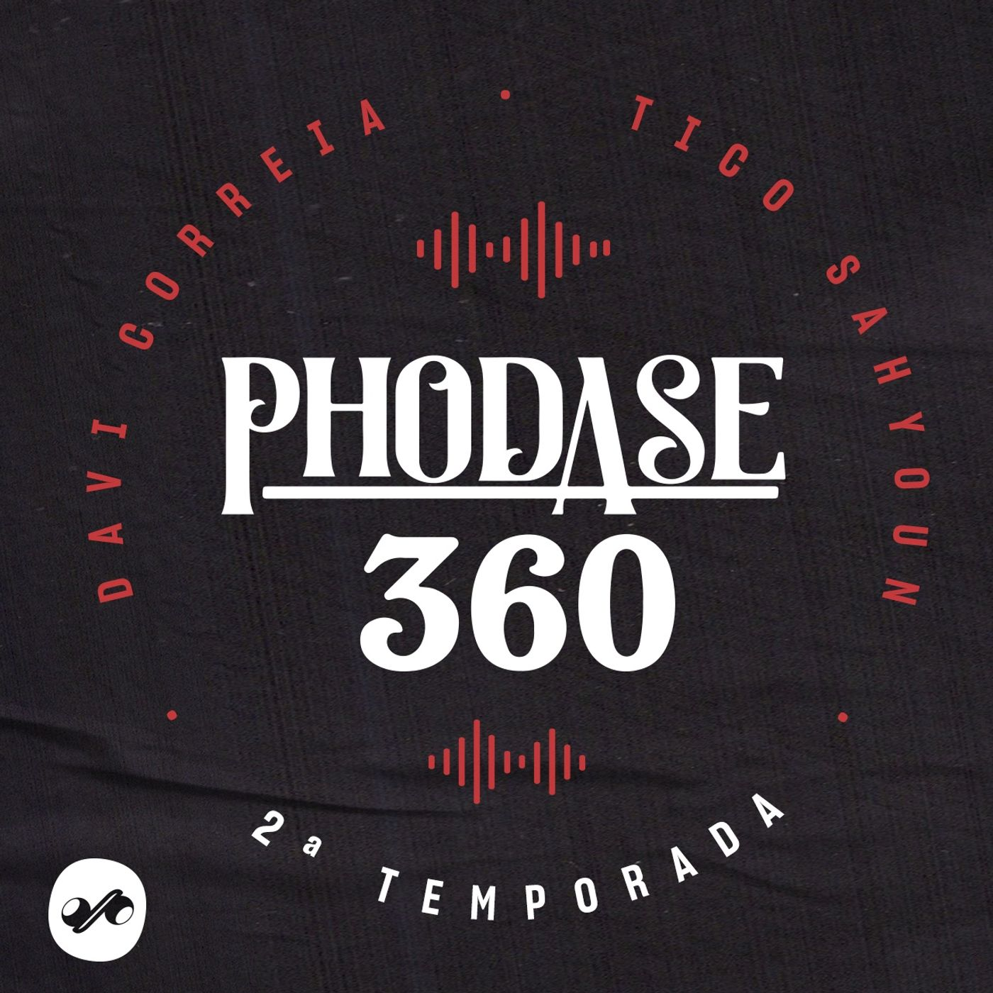 PHODASE 2ª TEMPORADA