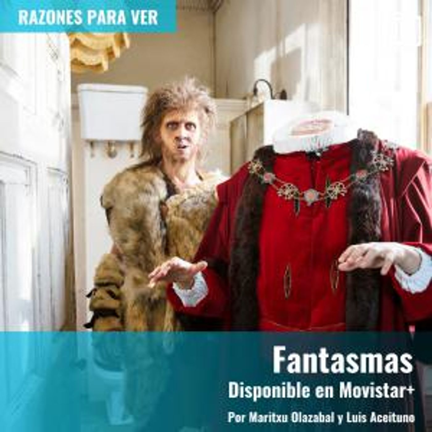 Fantasmas (disponible en Movistar Plus) | Razones para Ver