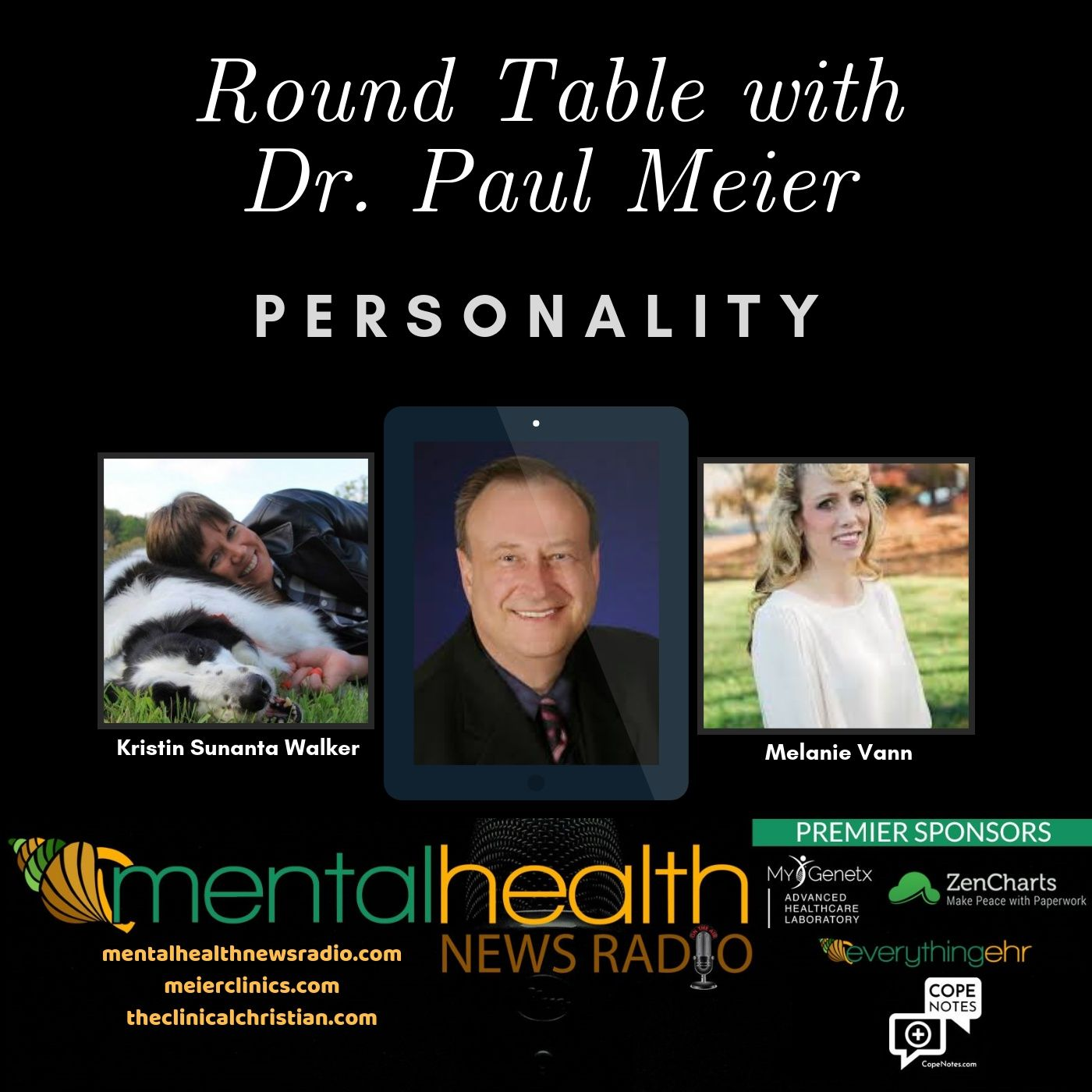 Mental Health News Radio - Round Table with Dr Paul Meier: Personality