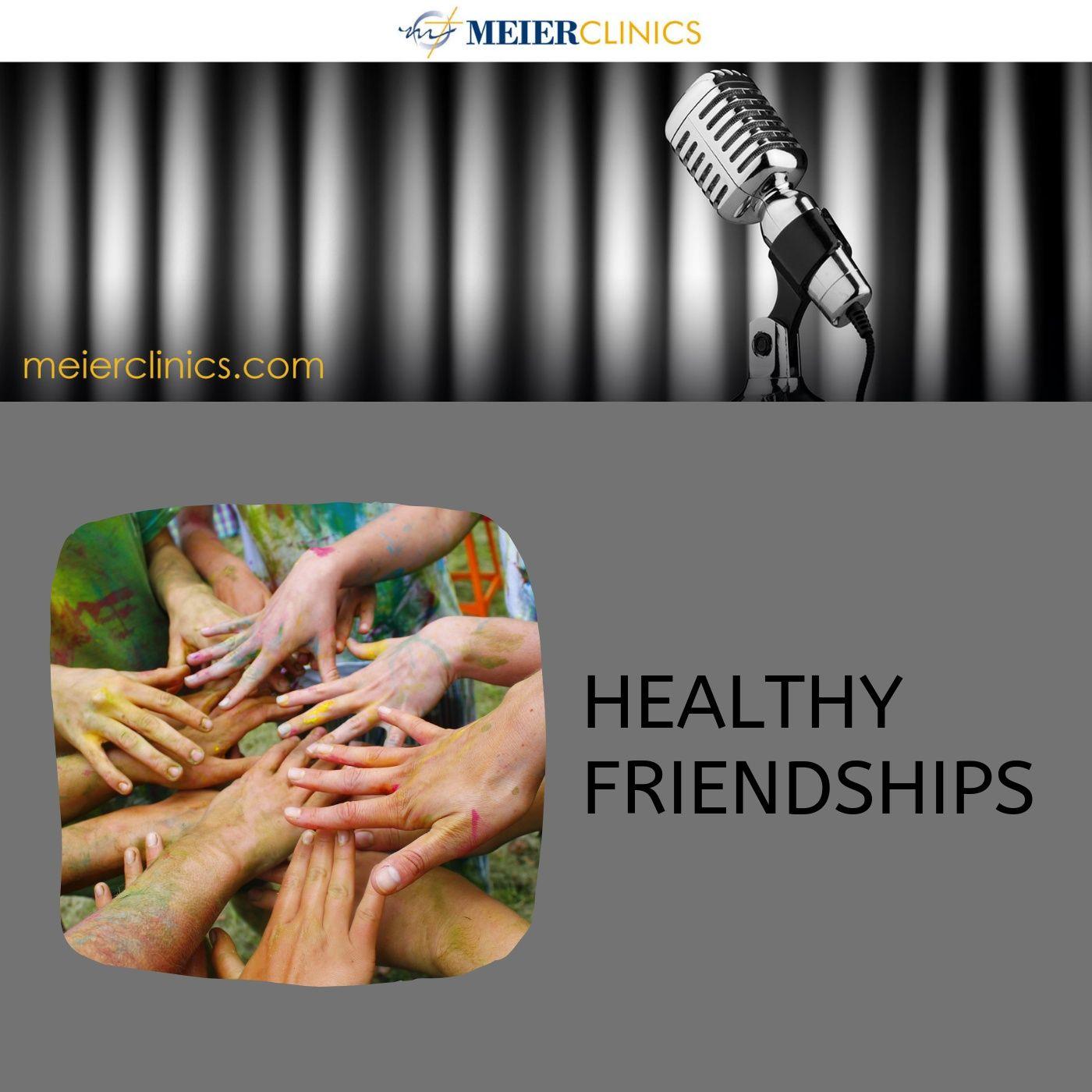 Healthy Friendships