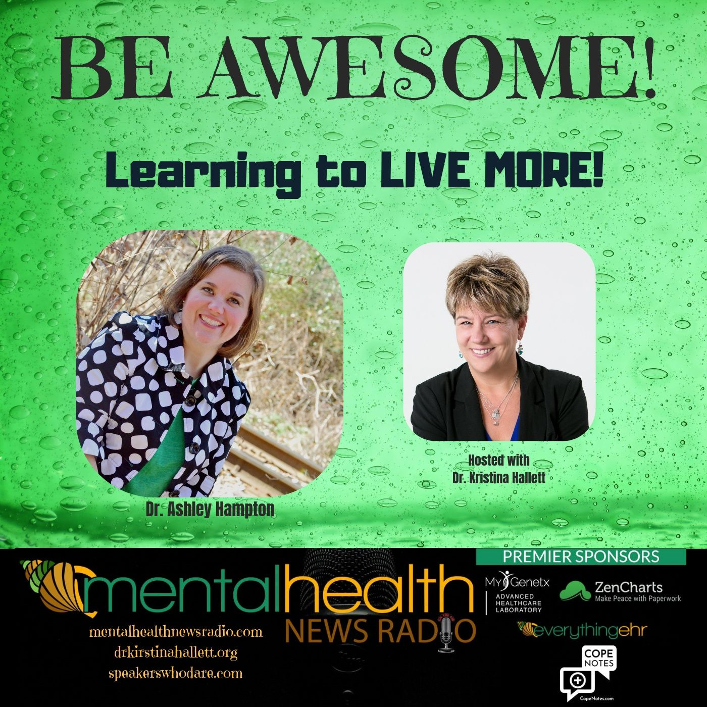 Mental Health News Radio - Be Awesome: Learning to Live More