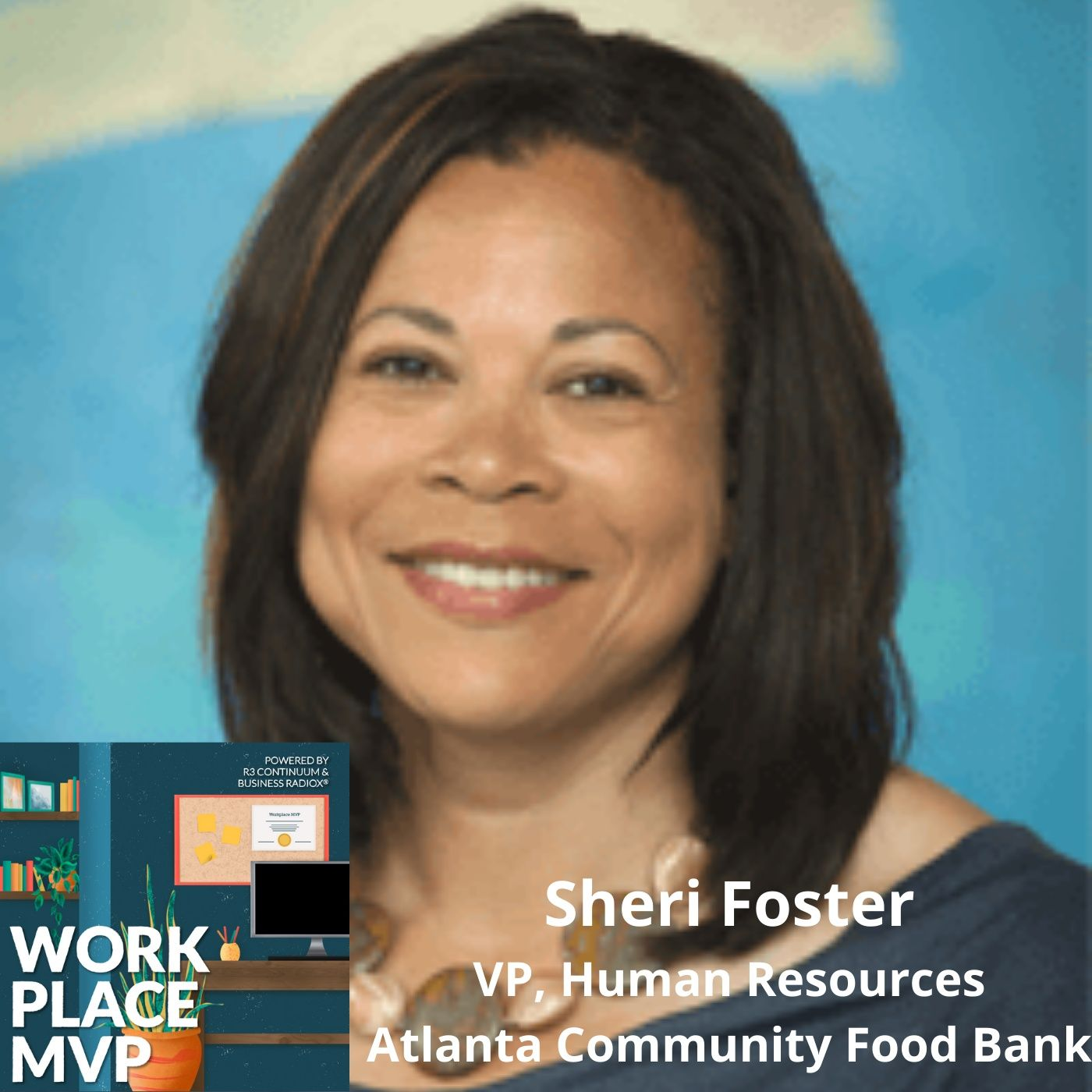 How Employee Work Teams Improved Decision Making in Our Organization, with Sheri Foster, Atlanta Community Food Bank