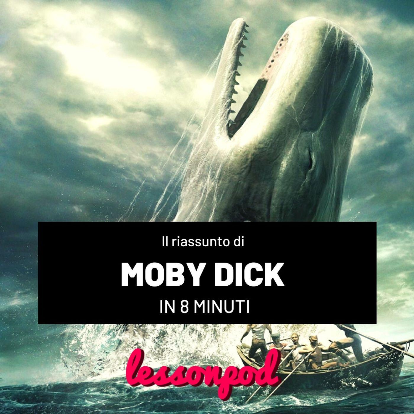 Il riassunto di Moby Dick in 8 minuti