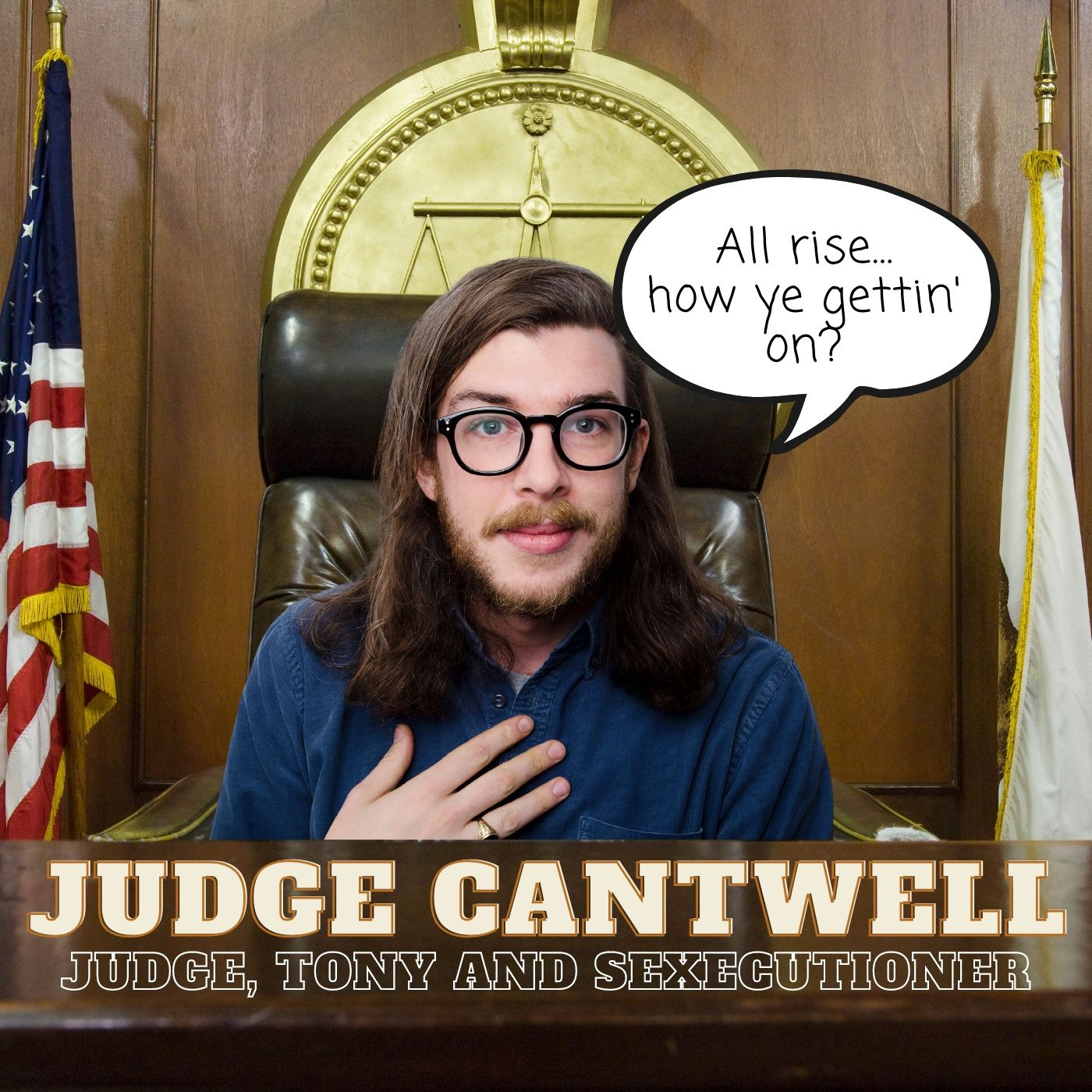 Episode 87 - Judge Cantwell