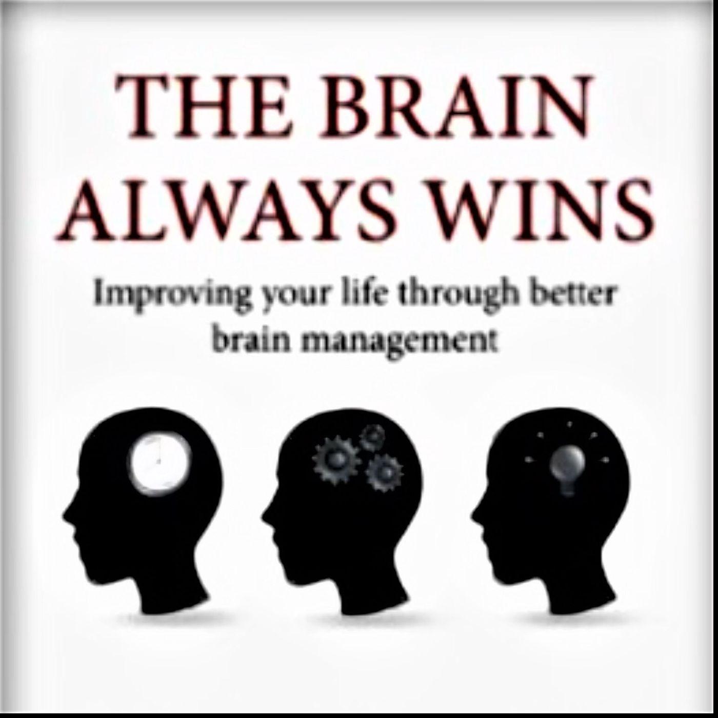 #60 Chris Parker - The Brain Always Wins