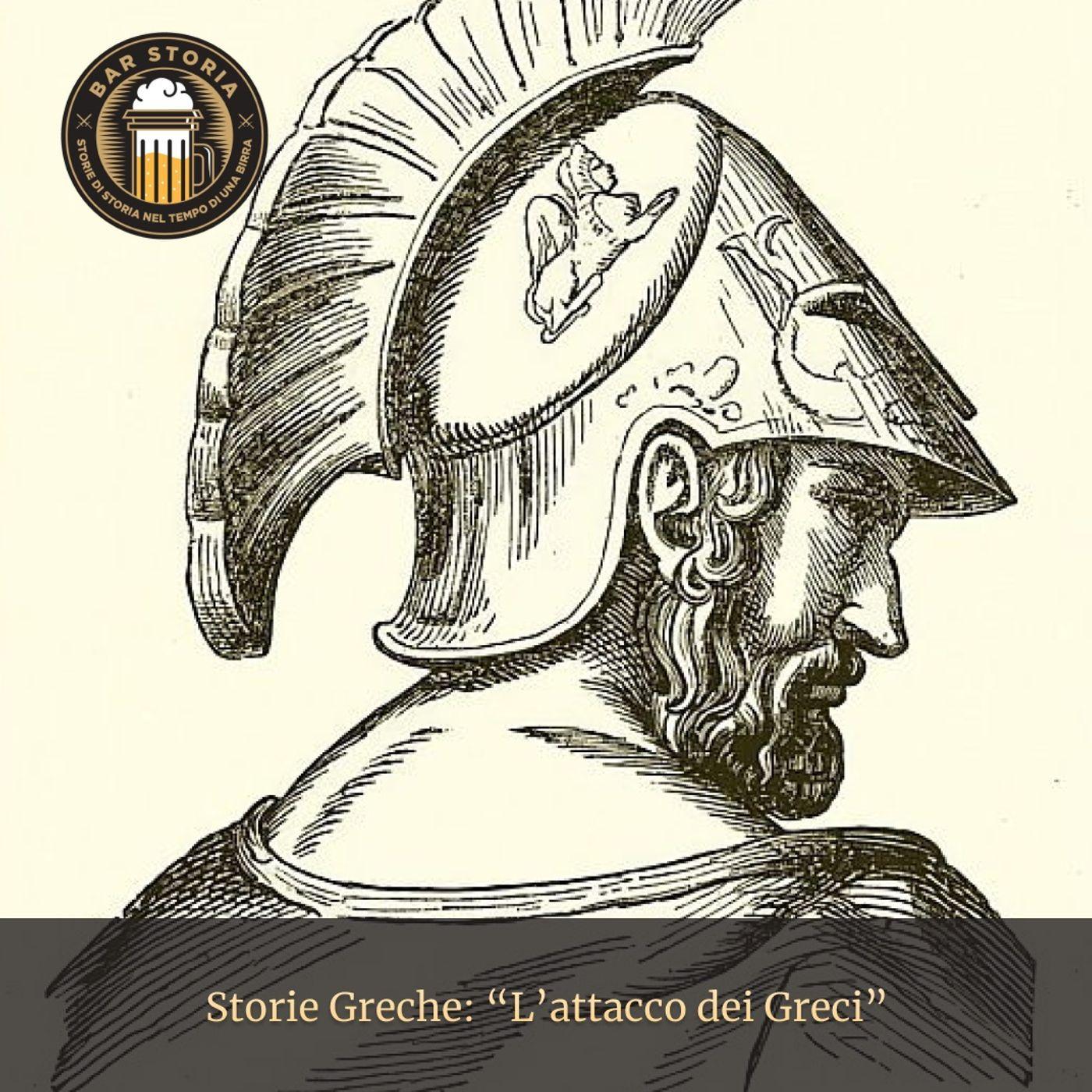 Storie Greche - L'attacco dei Greci