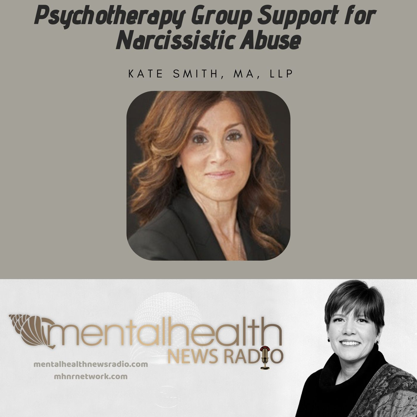 Mental Health News Radio - Psychotherapy Group Support for Narcissistic Abuse