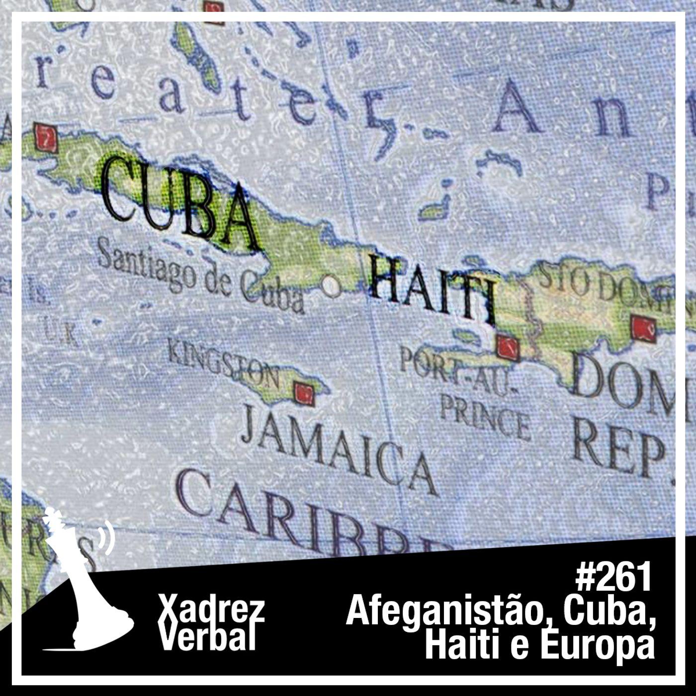 Xadrez Verbal #261 Tormenta Política no Caribe