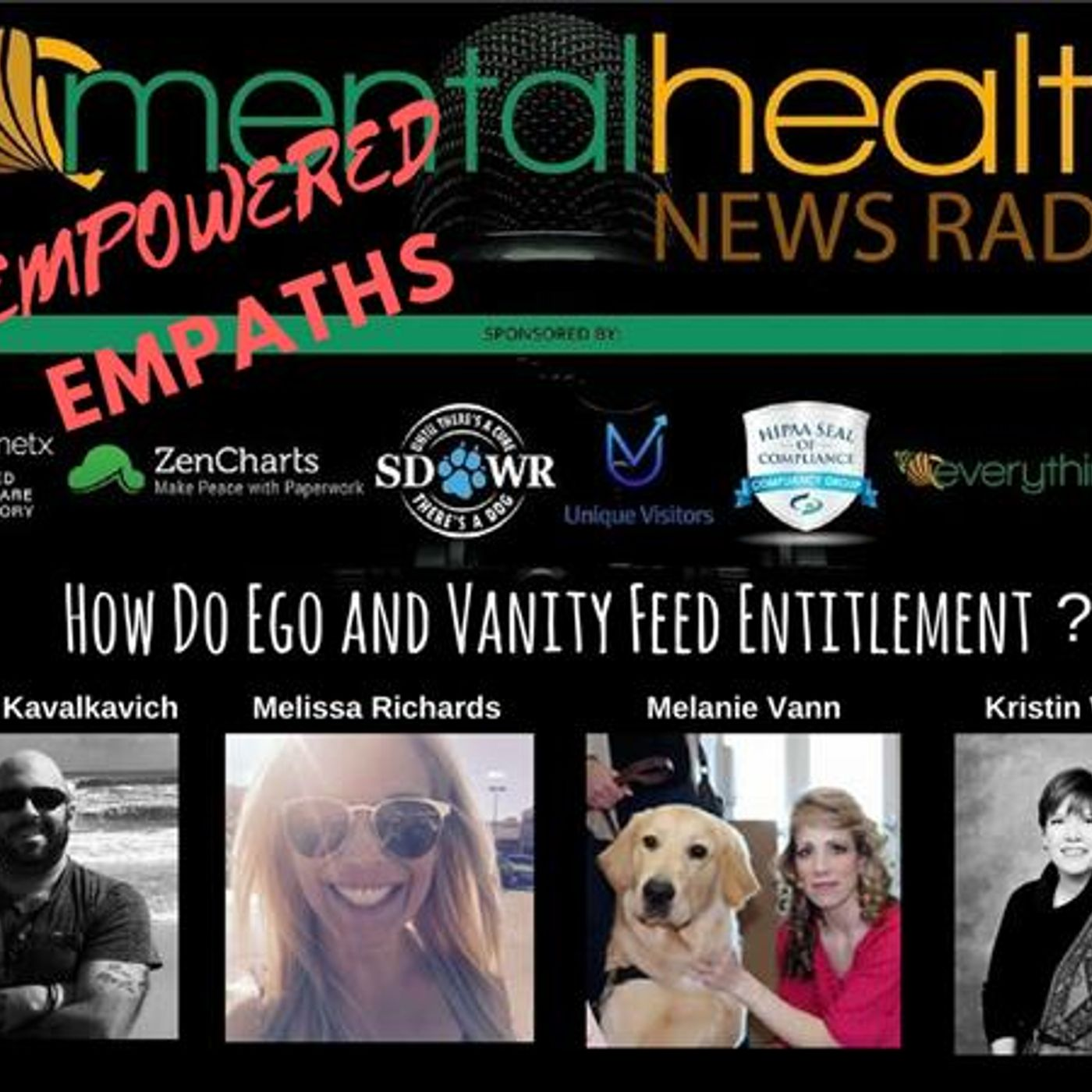 Mental Health News Radio - Empowered Empaths: How Do Ego and Vanity Feed Entitlement?