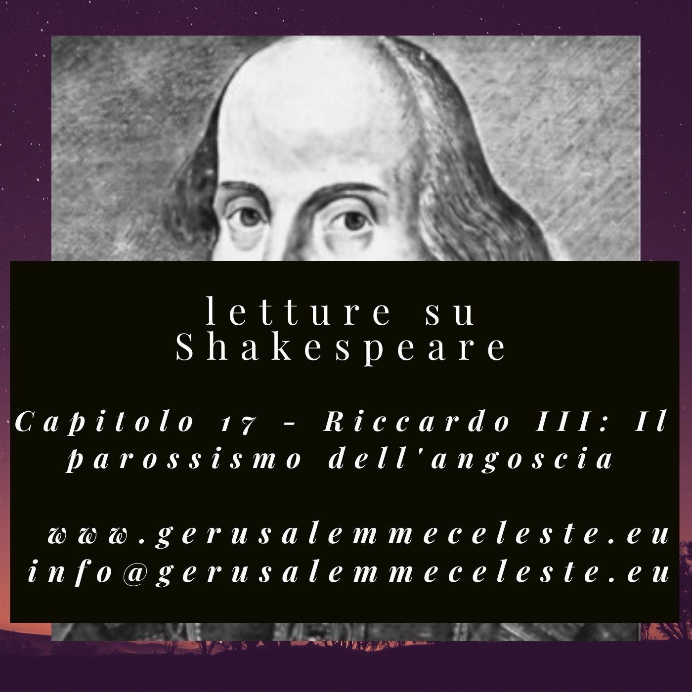 Capitolo 17 - Riccardo III: il parossismo dell'angoscia