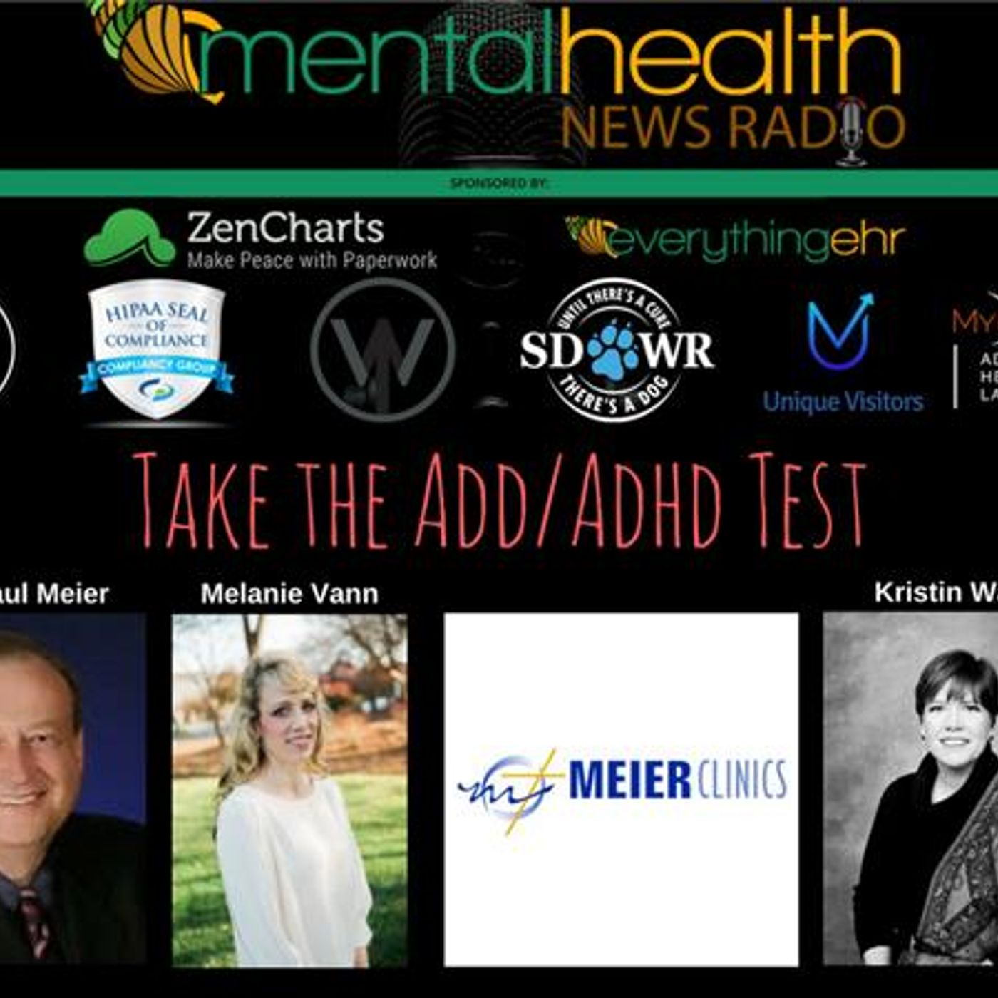 Mental Health News Radio - Round Table Discussions with Dr. Paul Meier: Take the ADD/ADHD Test!