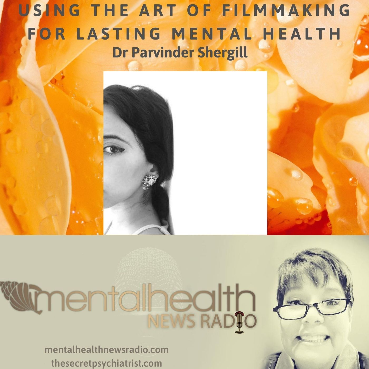 Mental Health News Radio - Using the Art of Filmmaking for Lasting Mental Health