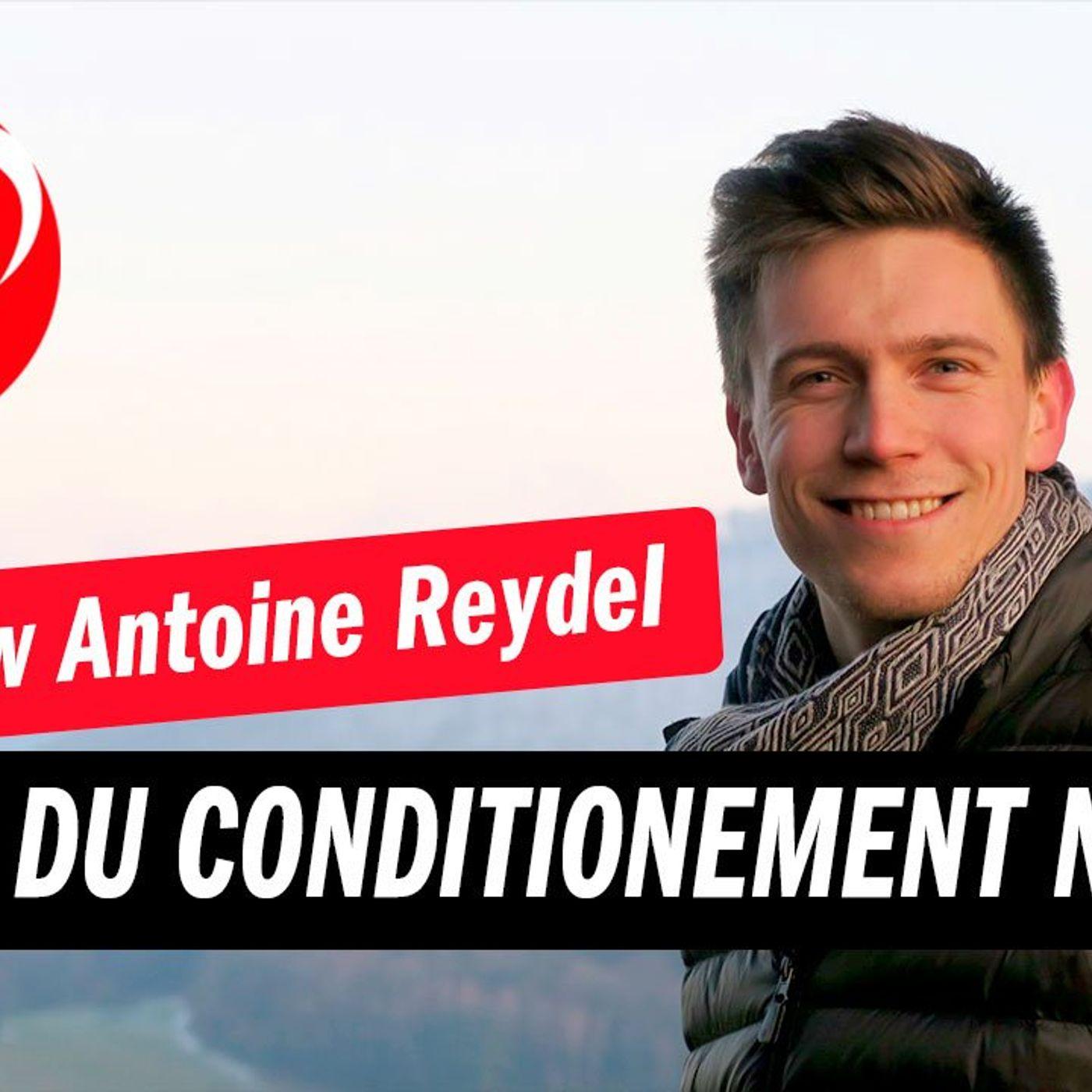 Développer un mindset à succès malgré l'environnement négatif avec Antoine Reydel
