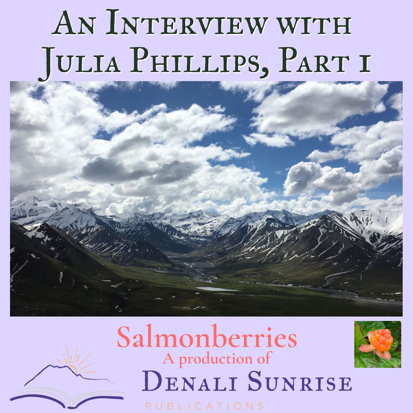 An Interview with Julia Phillips, Part 1