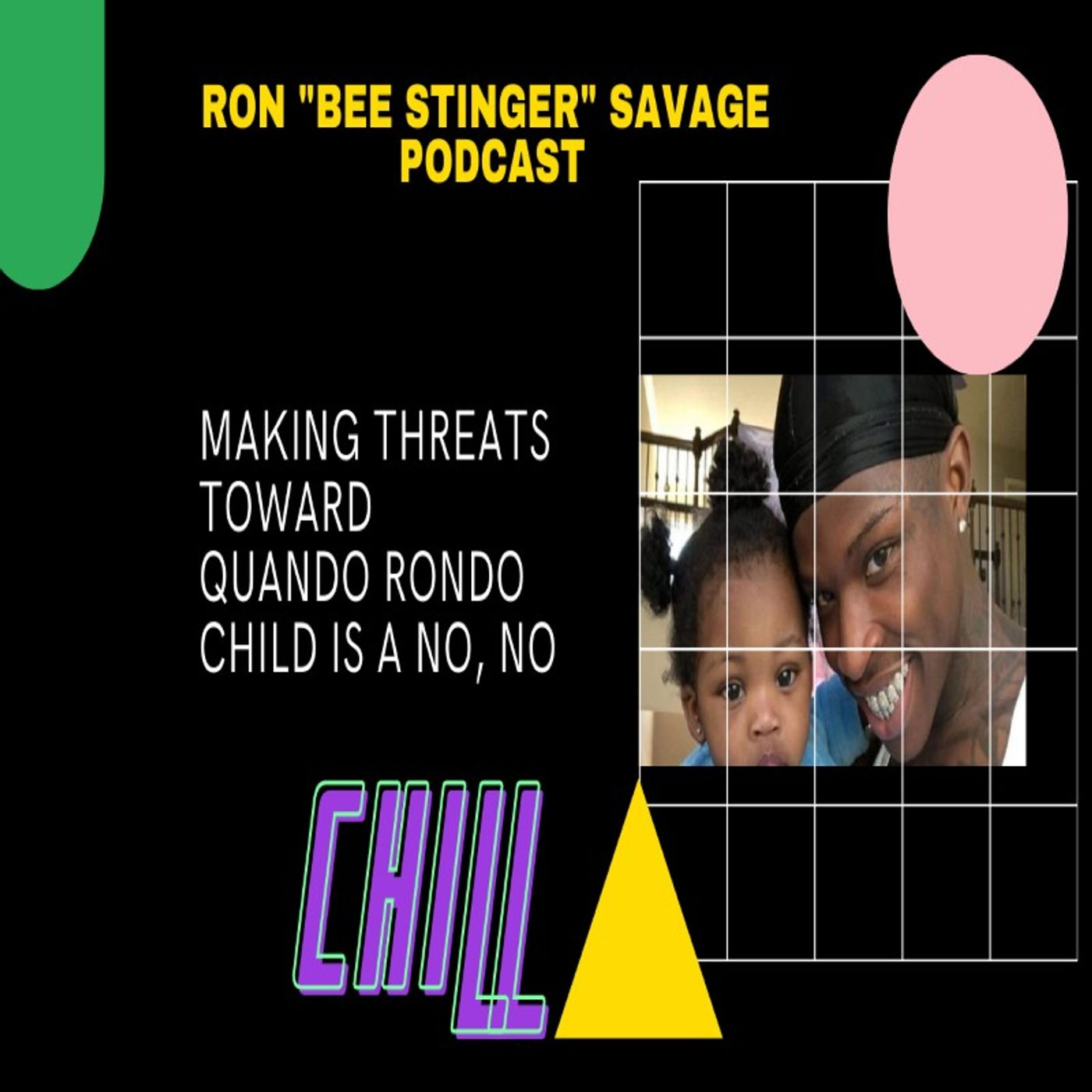 Episode 43 -  King Von Fans Quando Rondo Child Is Off Limits