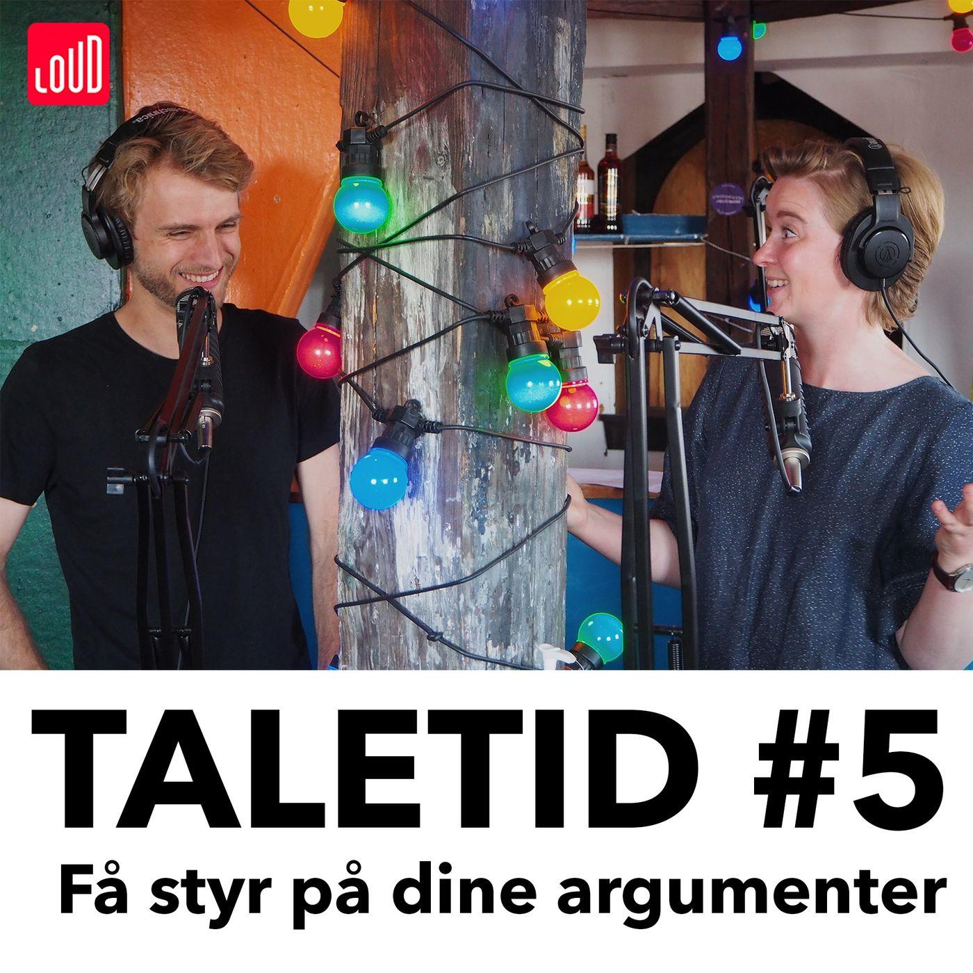#5 - Få styr på dine argumenter