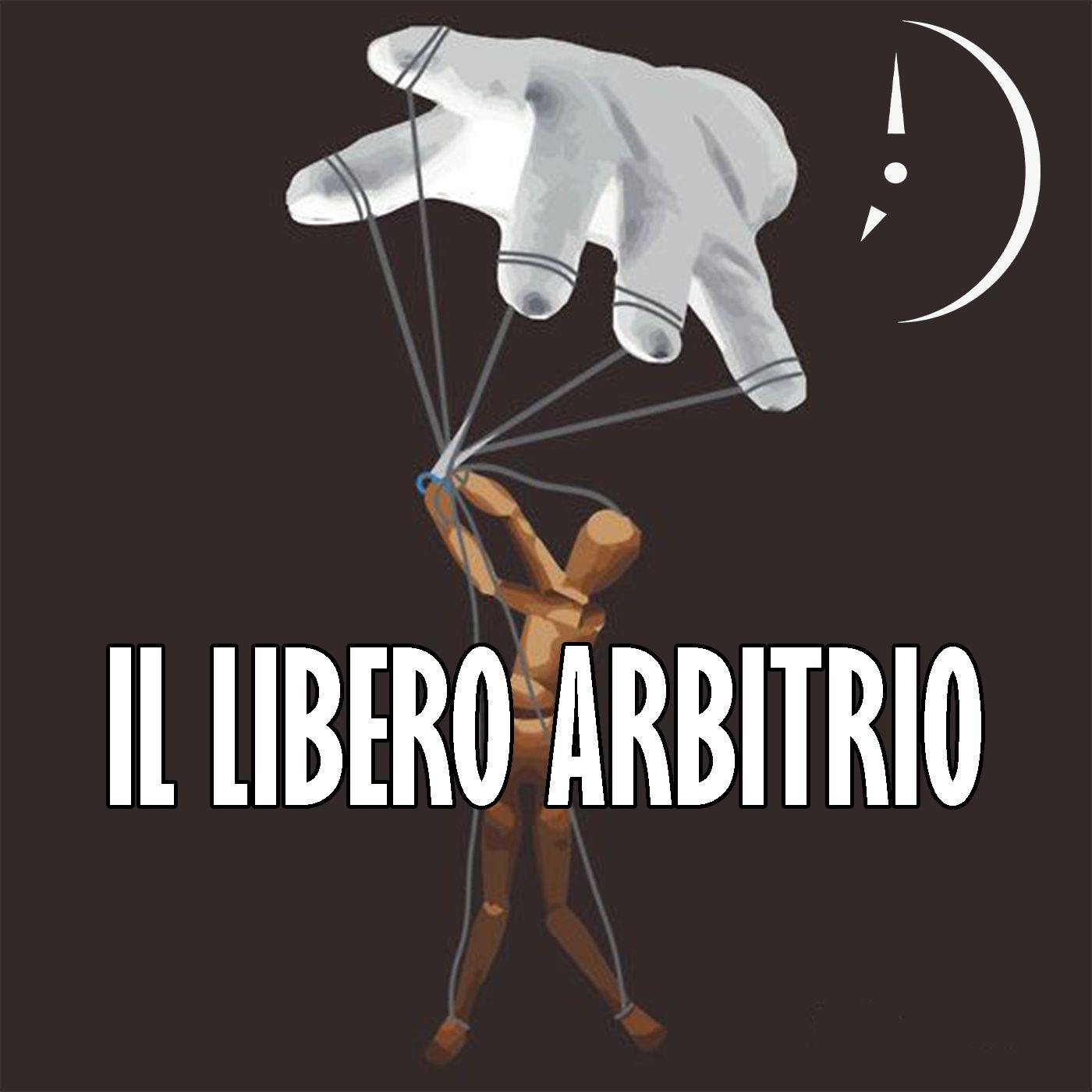 Il Libero Arbitrio: Filosofia, Letteratura e Scienza - SPECIAL COGITO