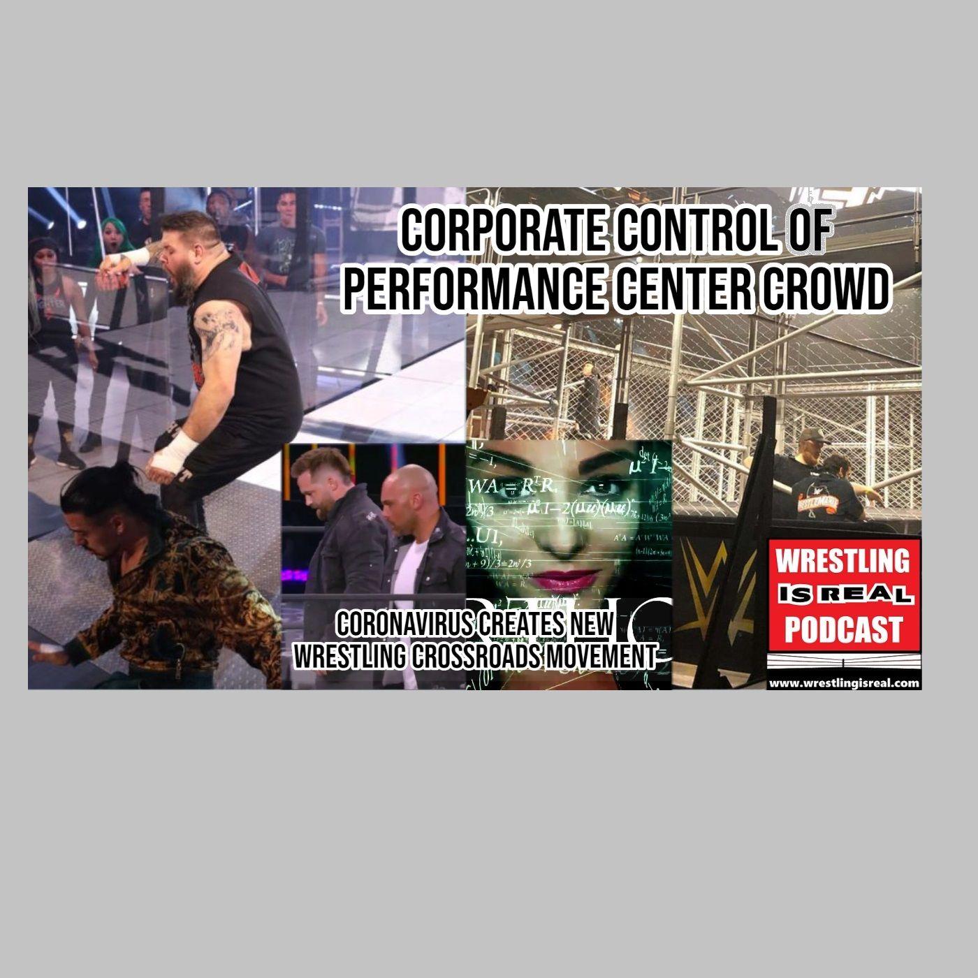 Corporate Control of Performance Center Crowd; Coronavirus Creates New Wrestling Crossroads  KOP052820-536