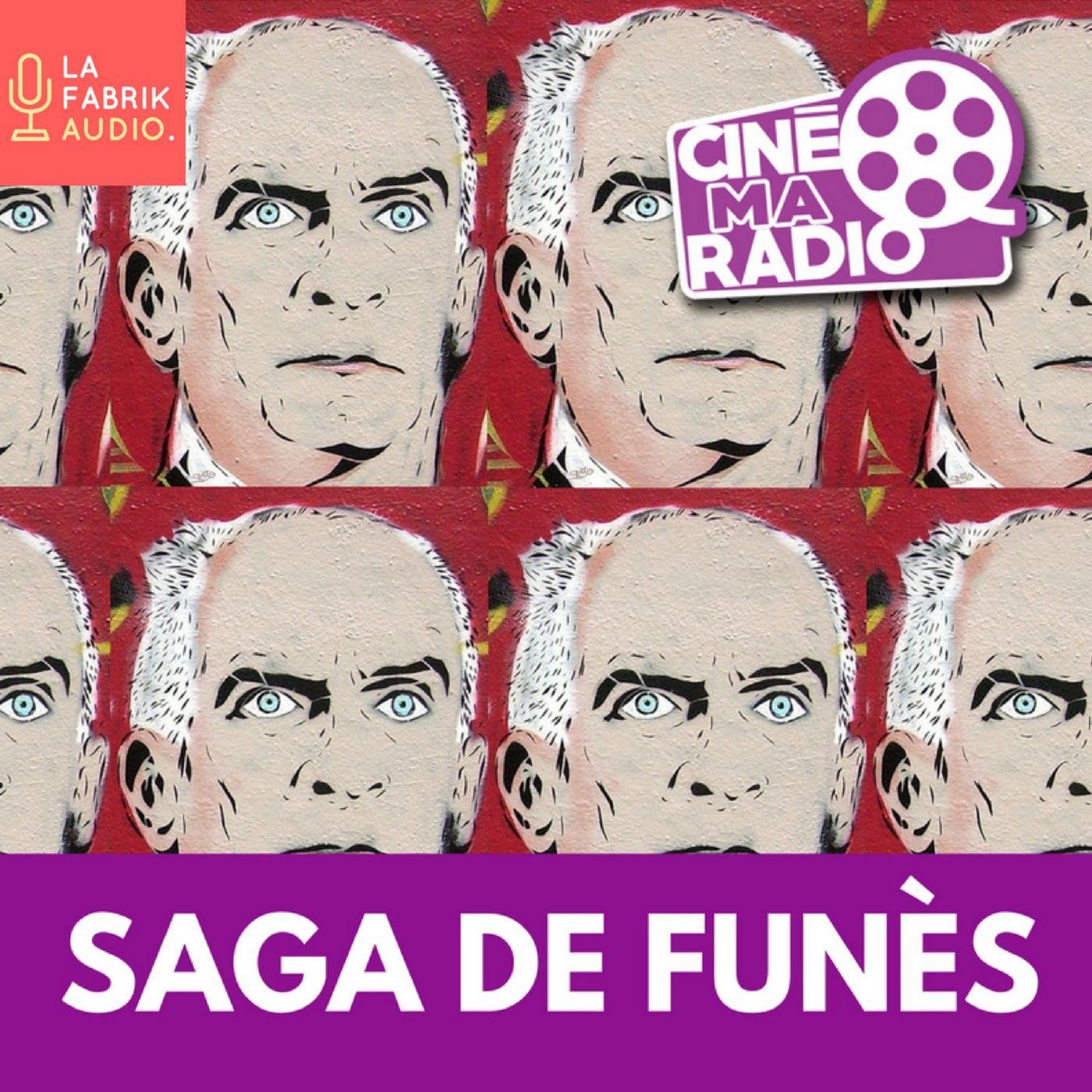 PODCAST CINEMA   SAGA DE FUNES #5   CinéMaRadio