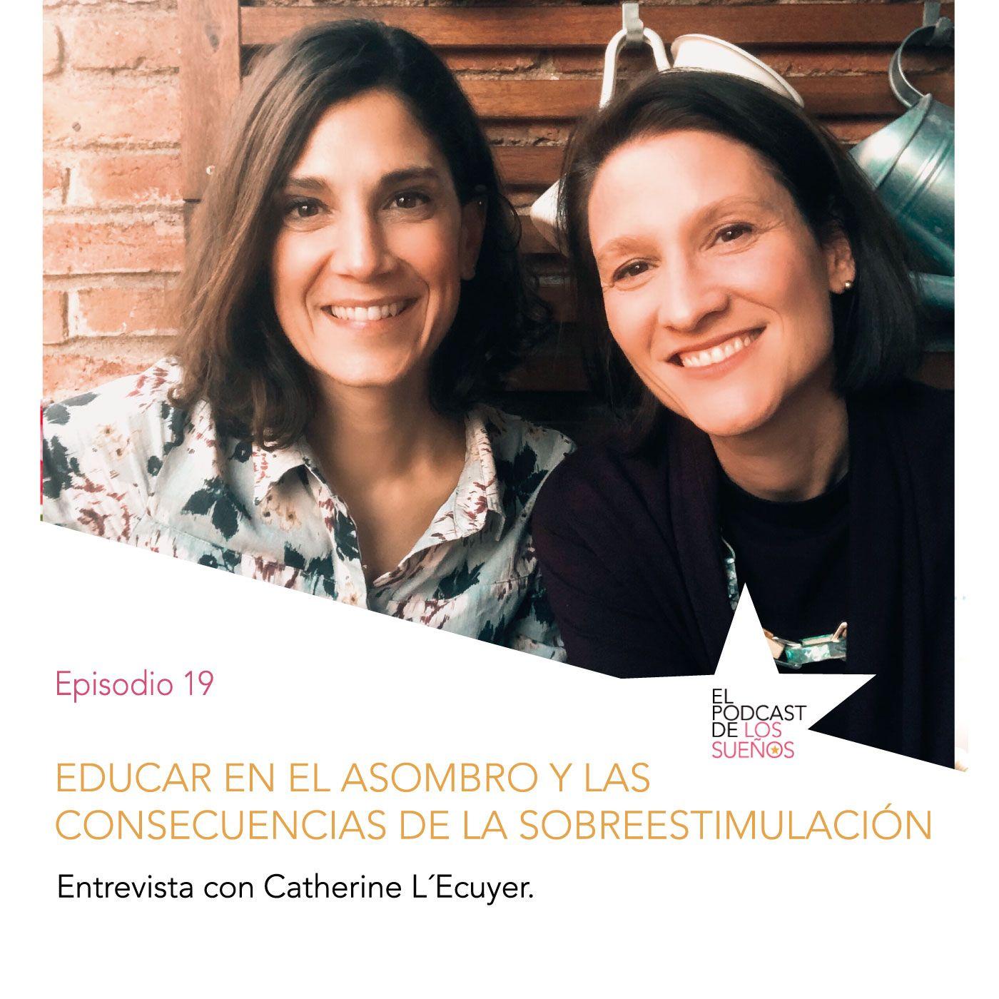 Educar en el asombro y consecuencias de la sobreestimulación en los niños. Ep.19