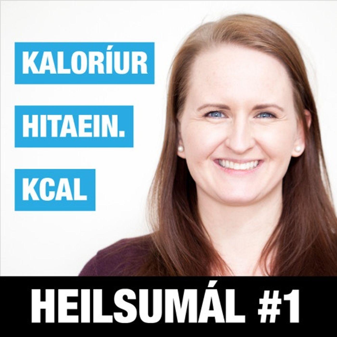 Heilsumal 01 - Kaloriur