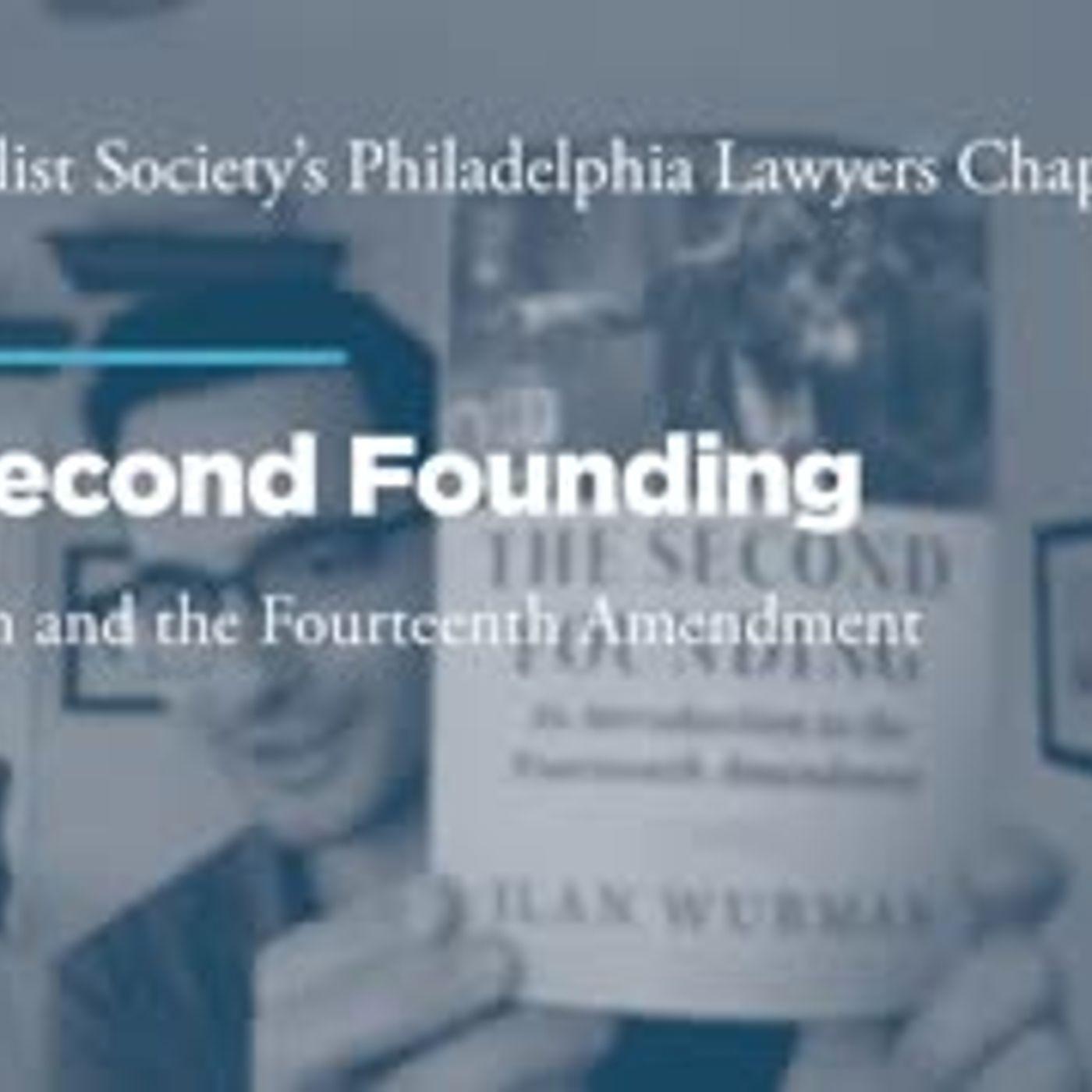 The Second Founding: Originalism and the Fourteenth Amendment