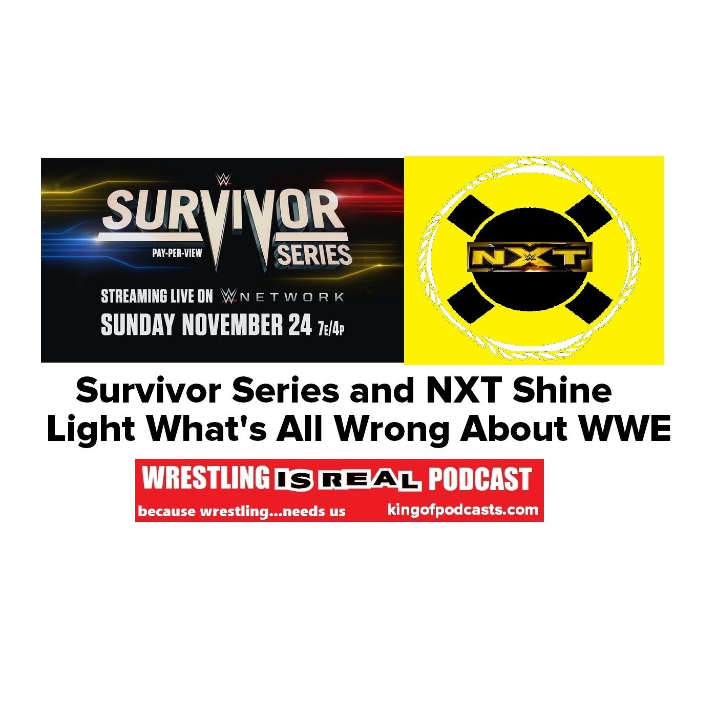 Survivor Series and NXT Shine Light What's All Wrong About WWE KOP 11.25.19