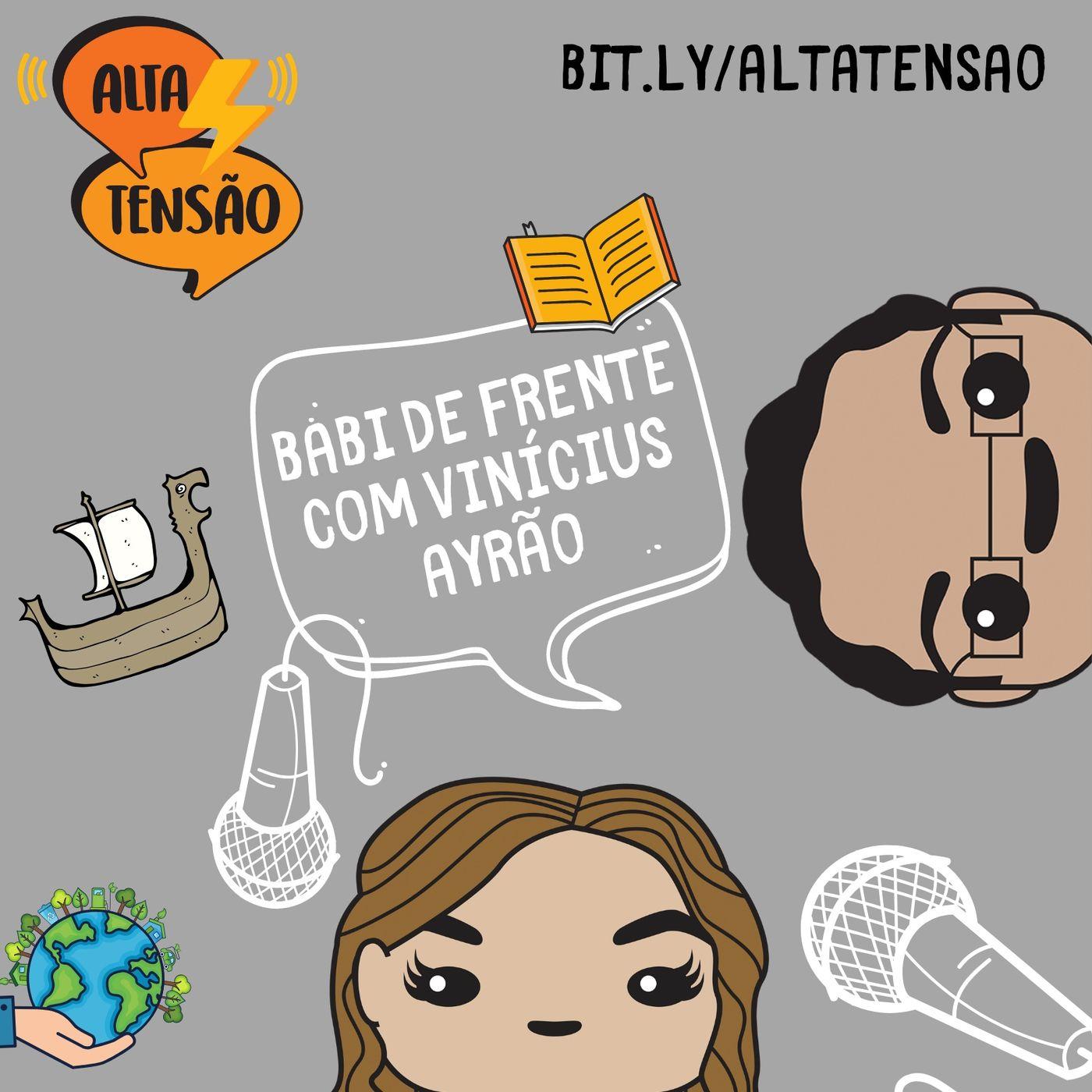 #19 - Vinícius Ayrão entrevista: Bárbara Rubim