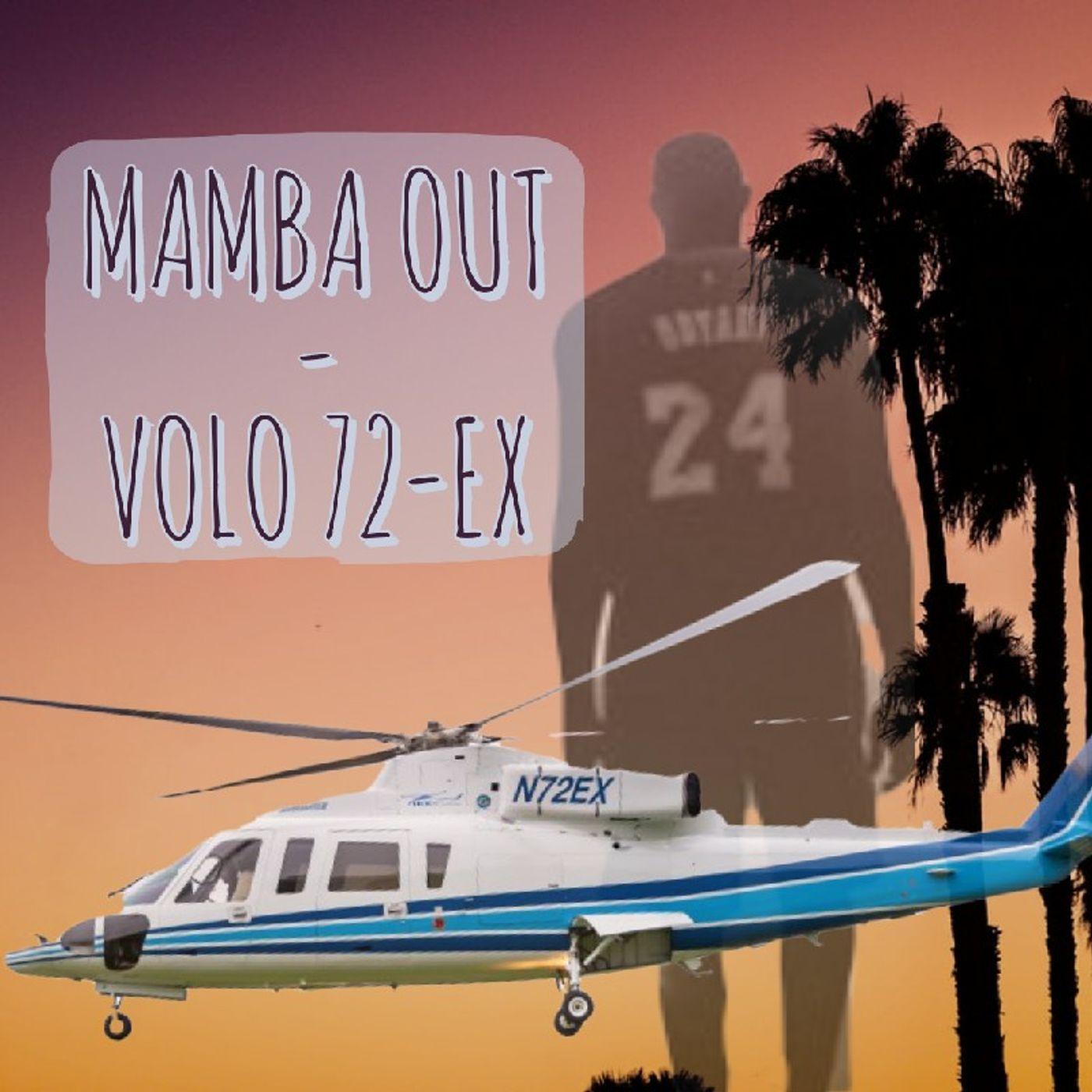 Mamba Out - Volo 72-EX